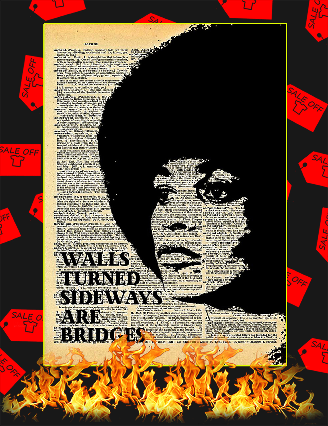 Angela Davis Walls turned sideways are bridges poster - A3