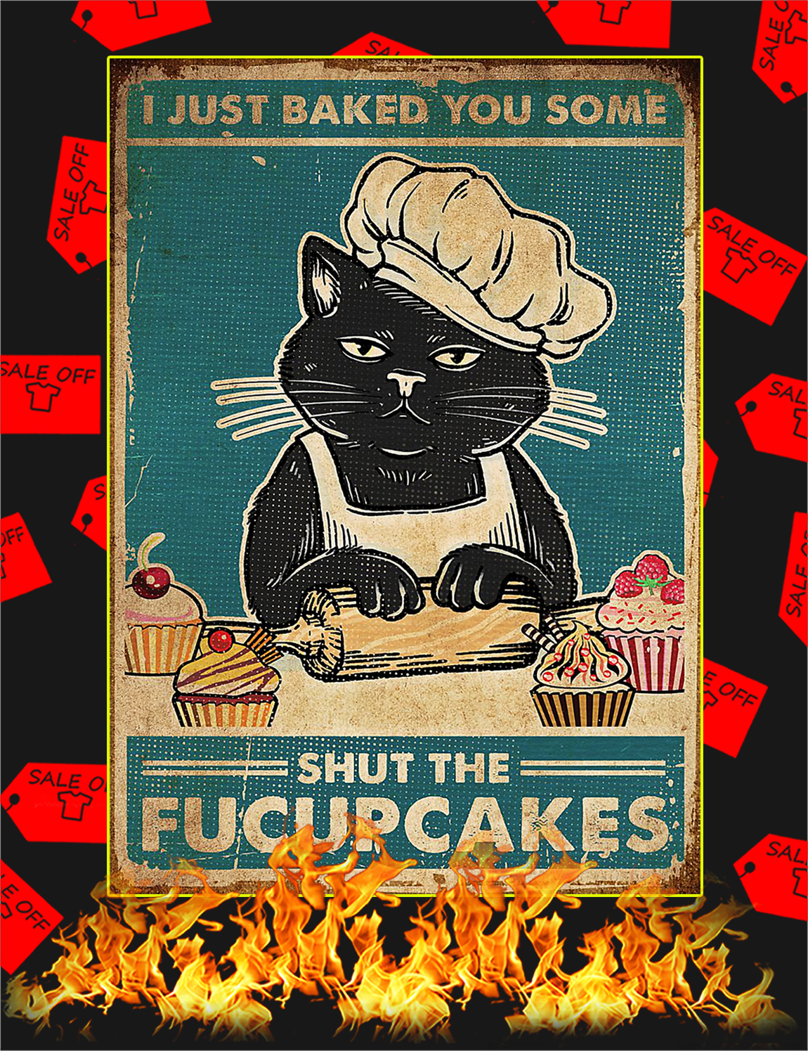 Cat Shut The Fucupcakes Poster - A3