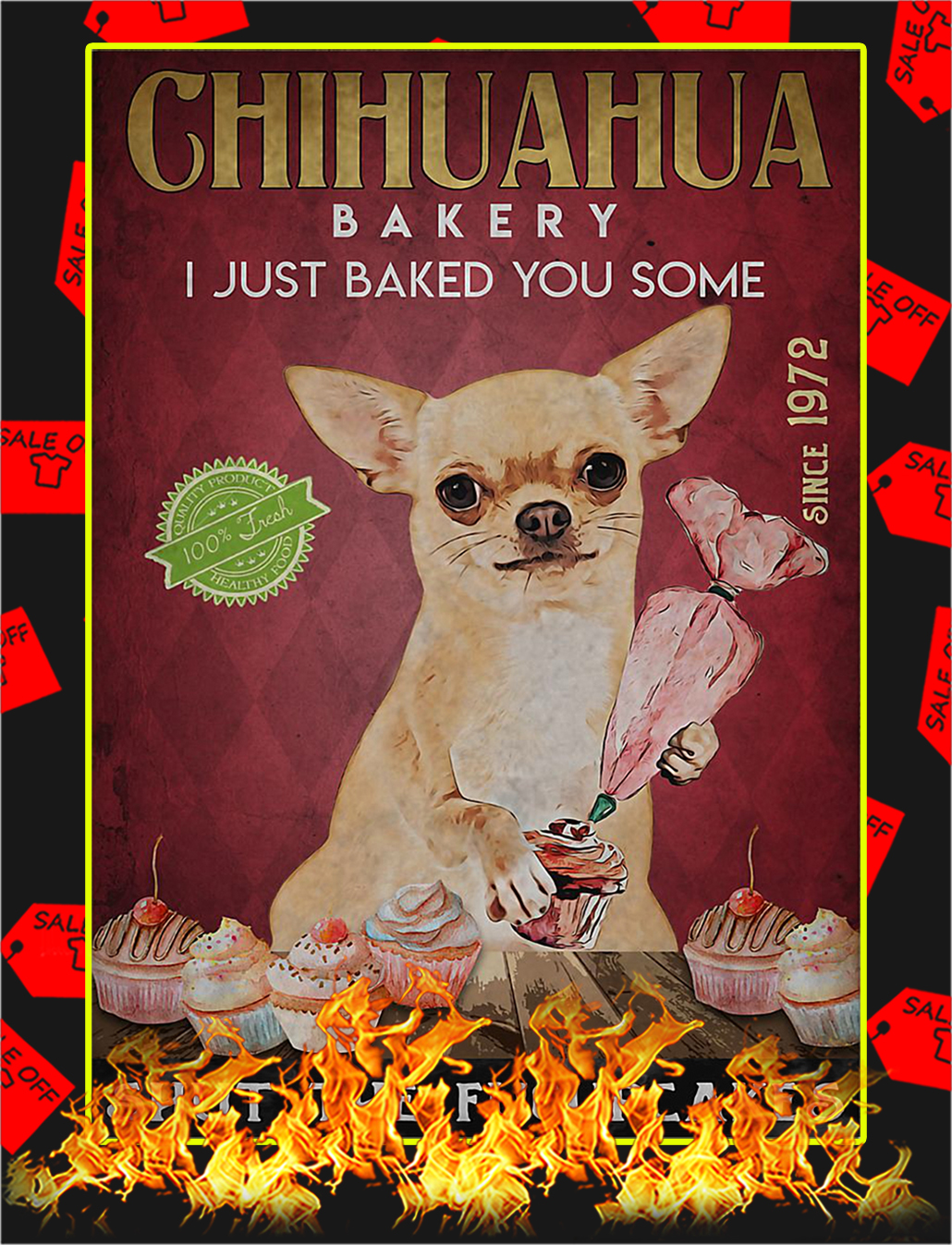 Chihuahua bakery I just baked you some poster - A2