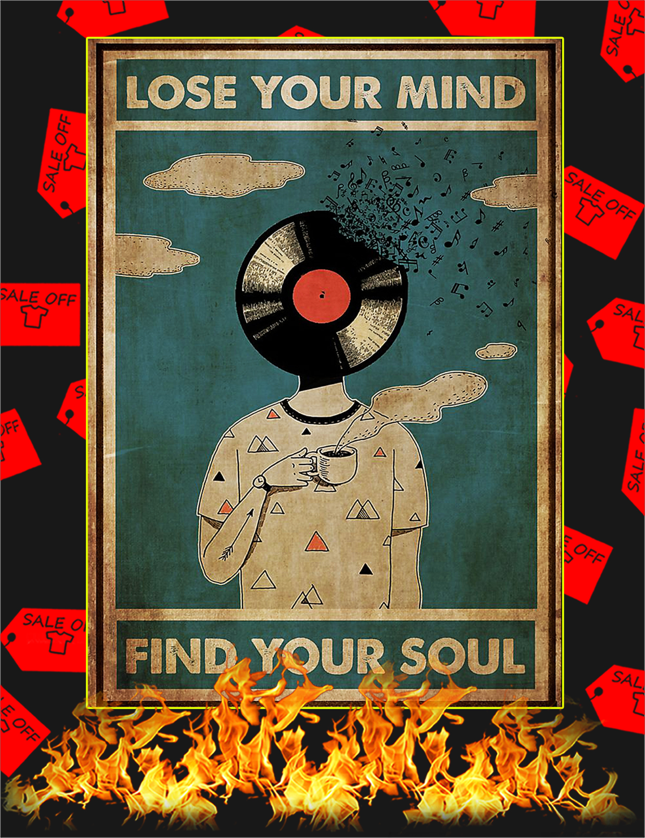 DJ lose your mind find your soul poster - A1