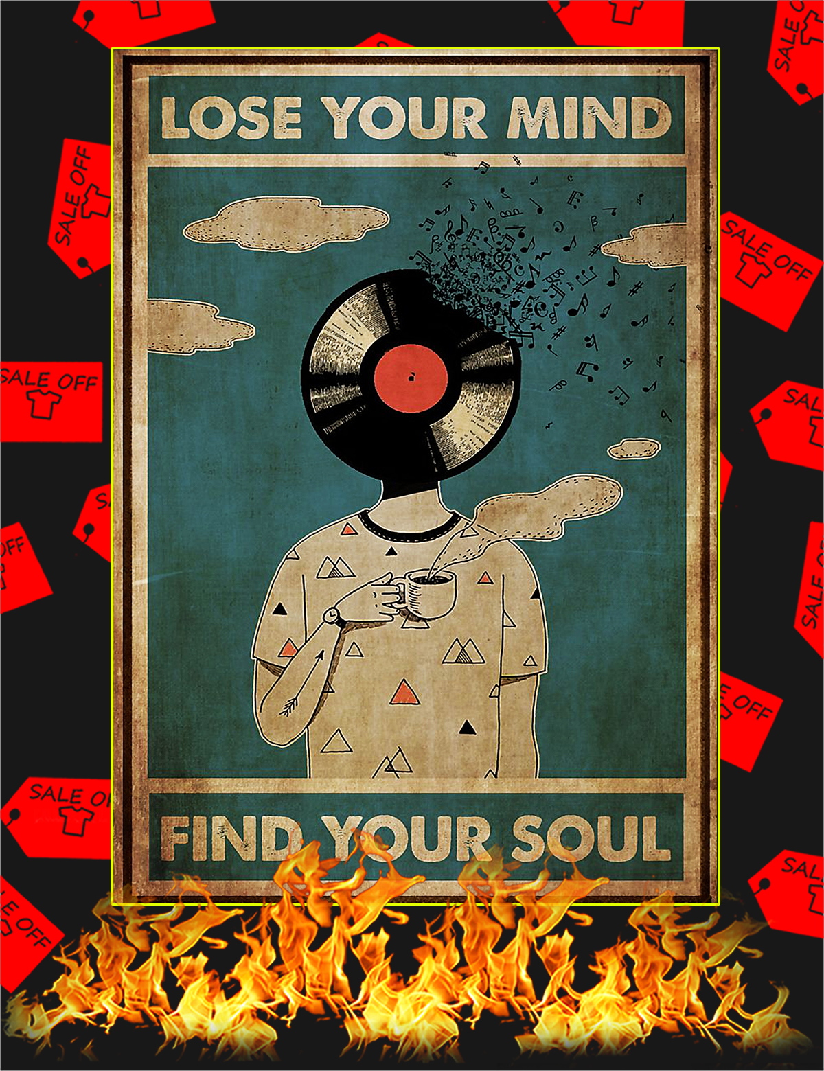 DJ lose your mind find your soul poster - A4