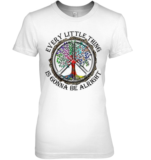 Every little thing is gonna be alright hippie tree