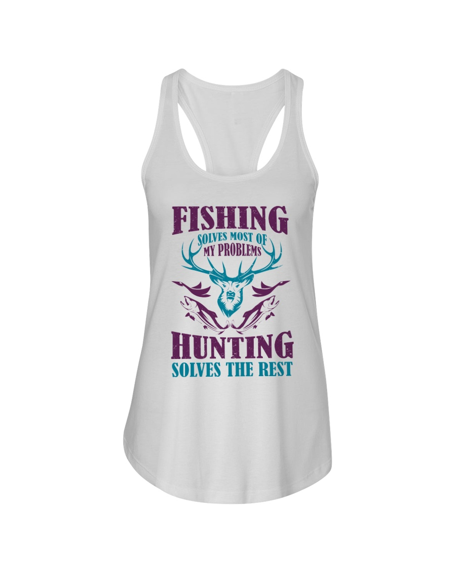 Fishing solves most of my problems hunting solves the rest Flowy Tank