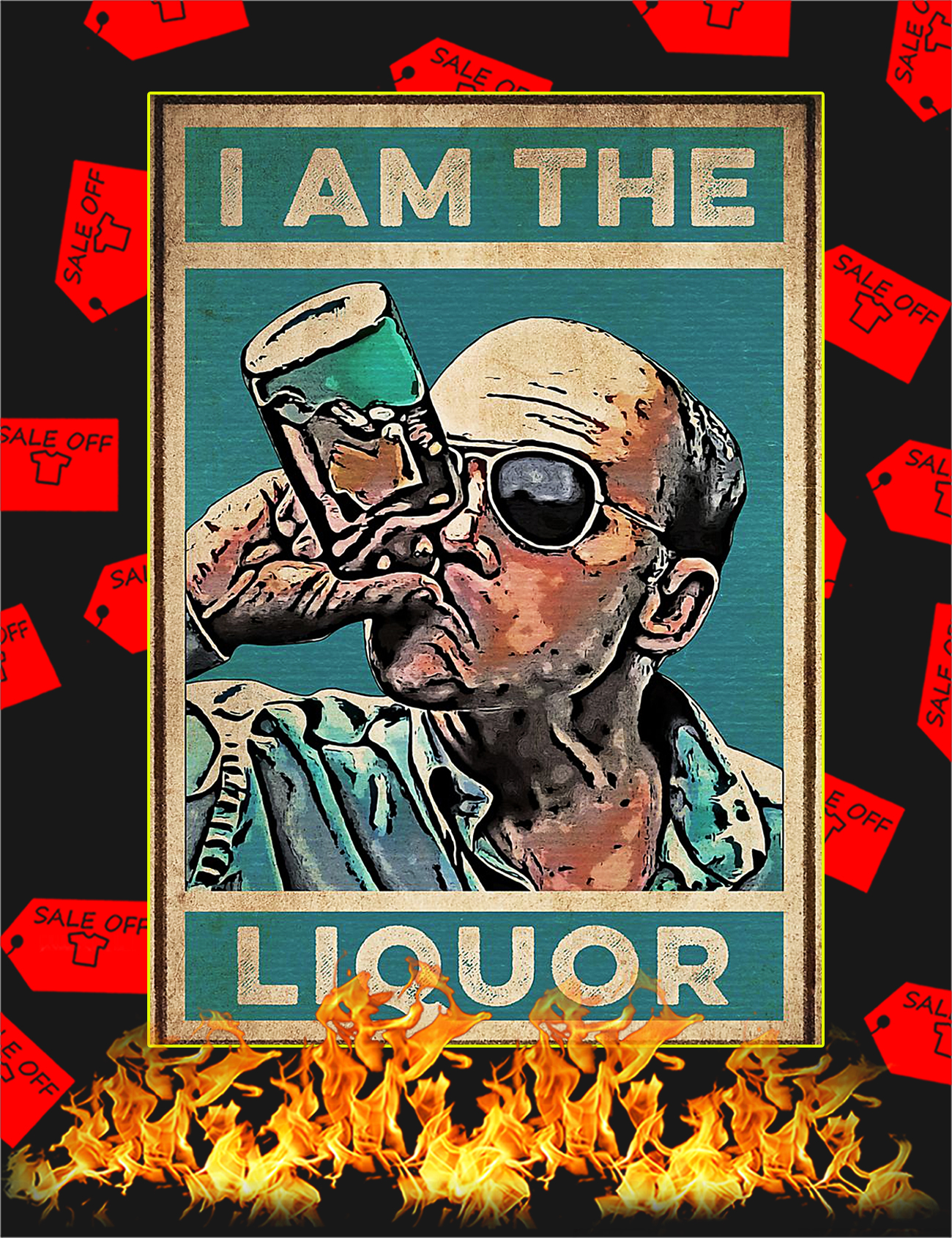 Lahey I am the liquor poster - A4