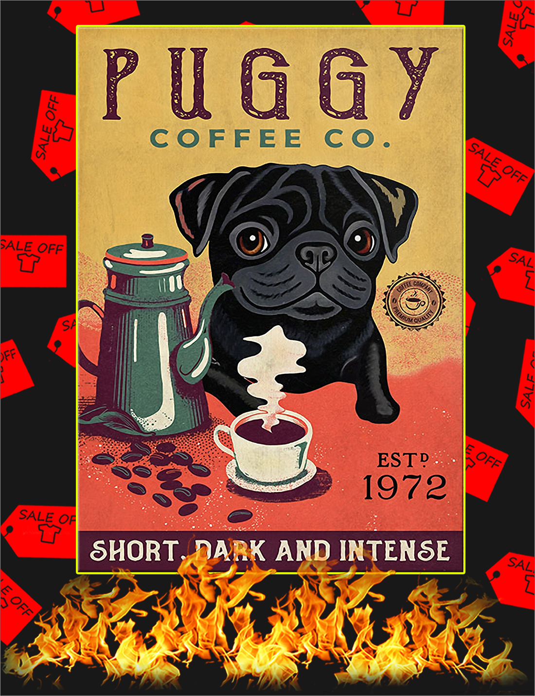 Puggy coffee co short dark and intense poster - A4