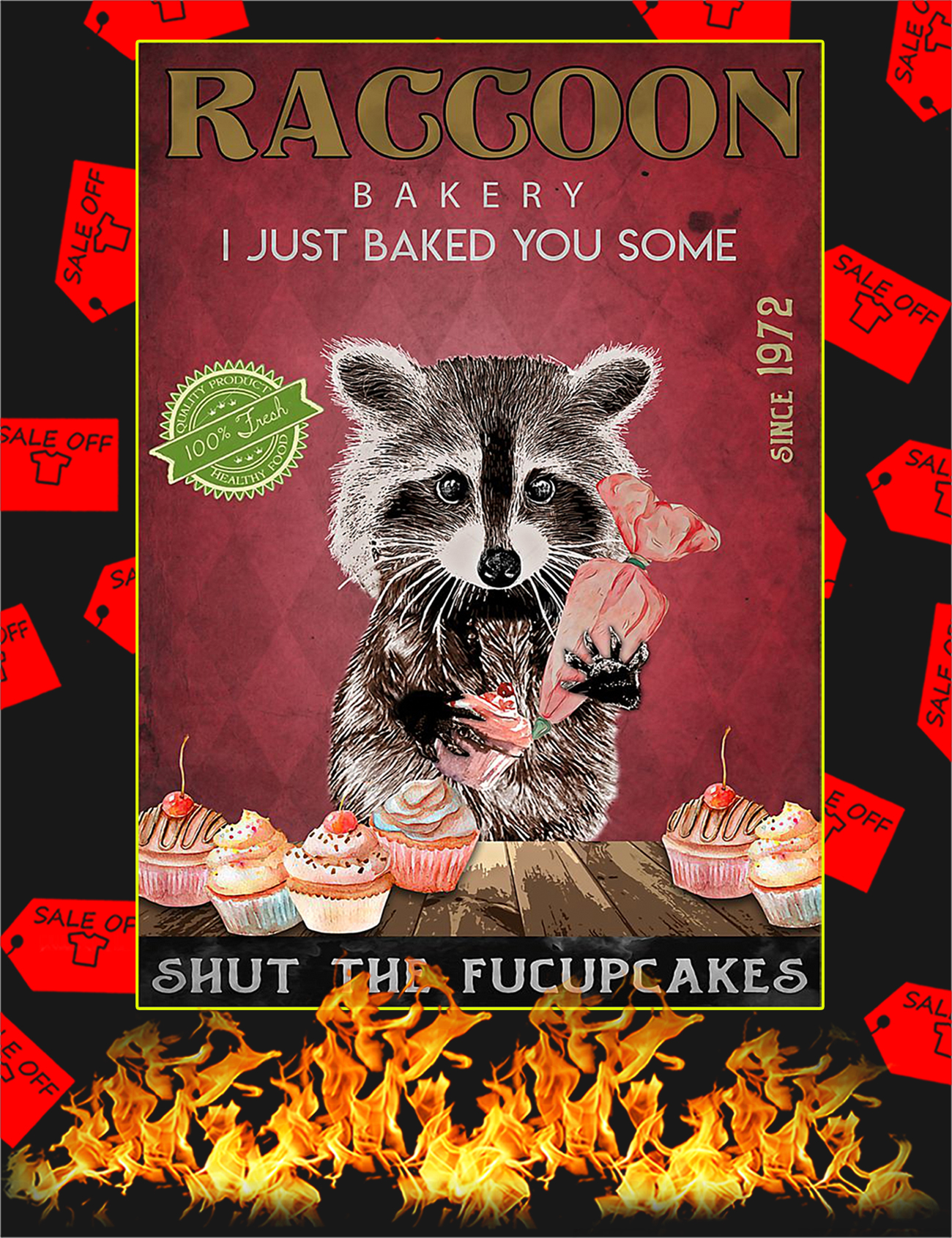 Raccoon bakery I just baked you some poster - A1