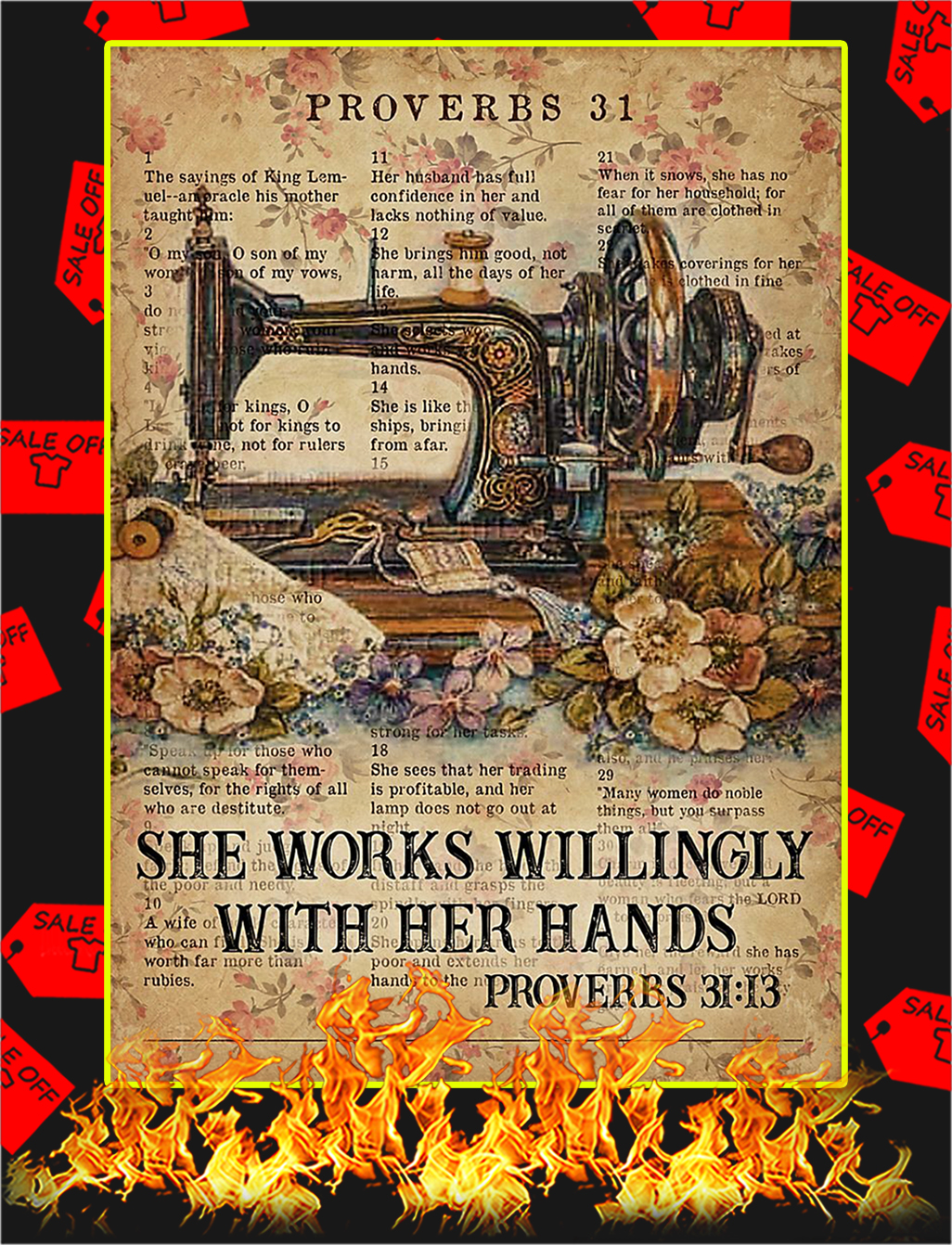 Sewing She works willingly with her hands poster - A2