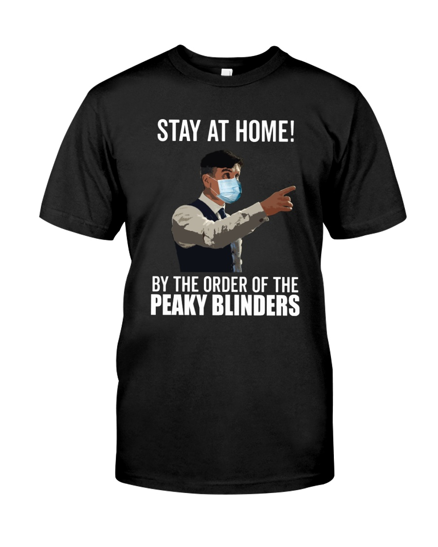 Stay at home by the order of the Peaky Blinders