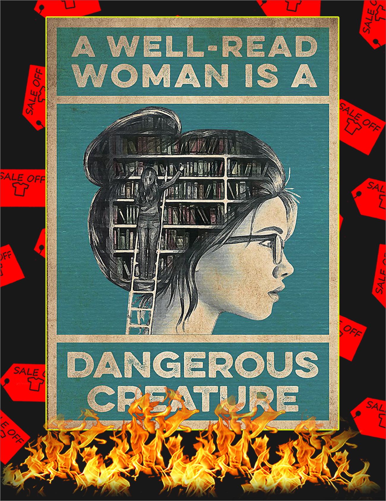A well-read woman is a dangerous creature poster - A1