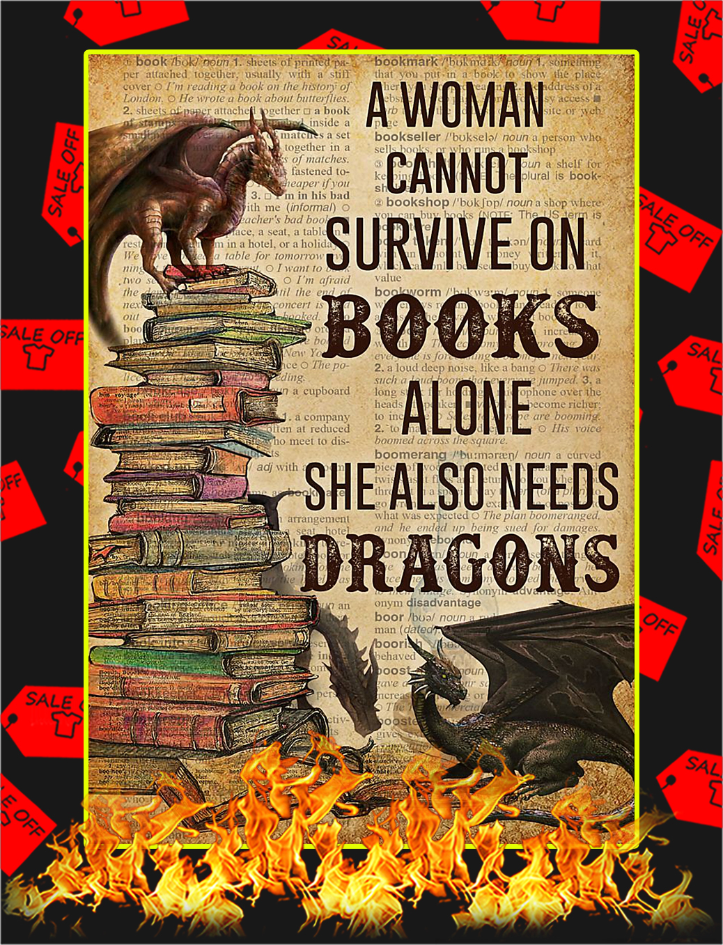 A woman cannot survive on books alone needs dragons poster
