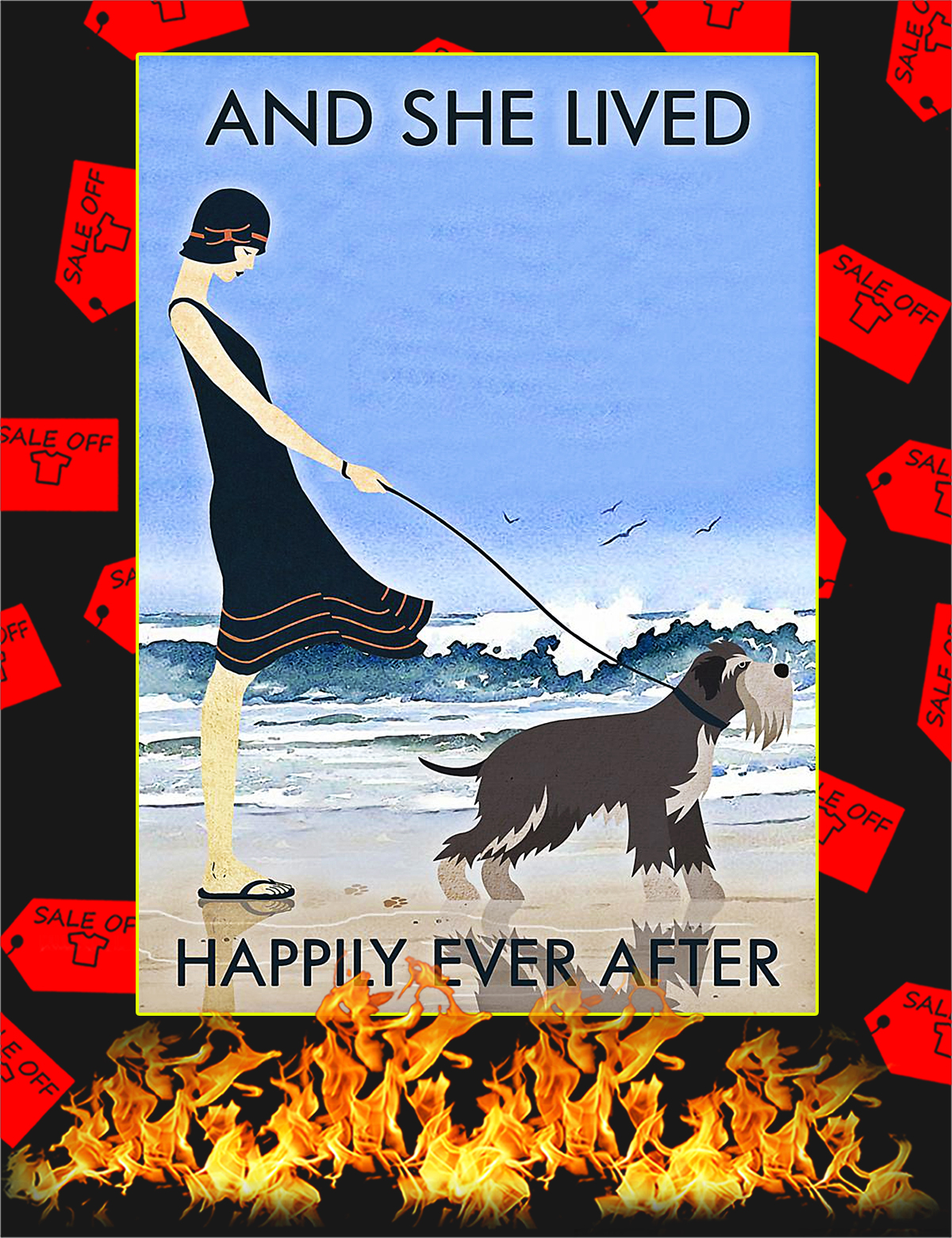 Beach and dog miniature schnauzer and she lived happily ever after poster - A4