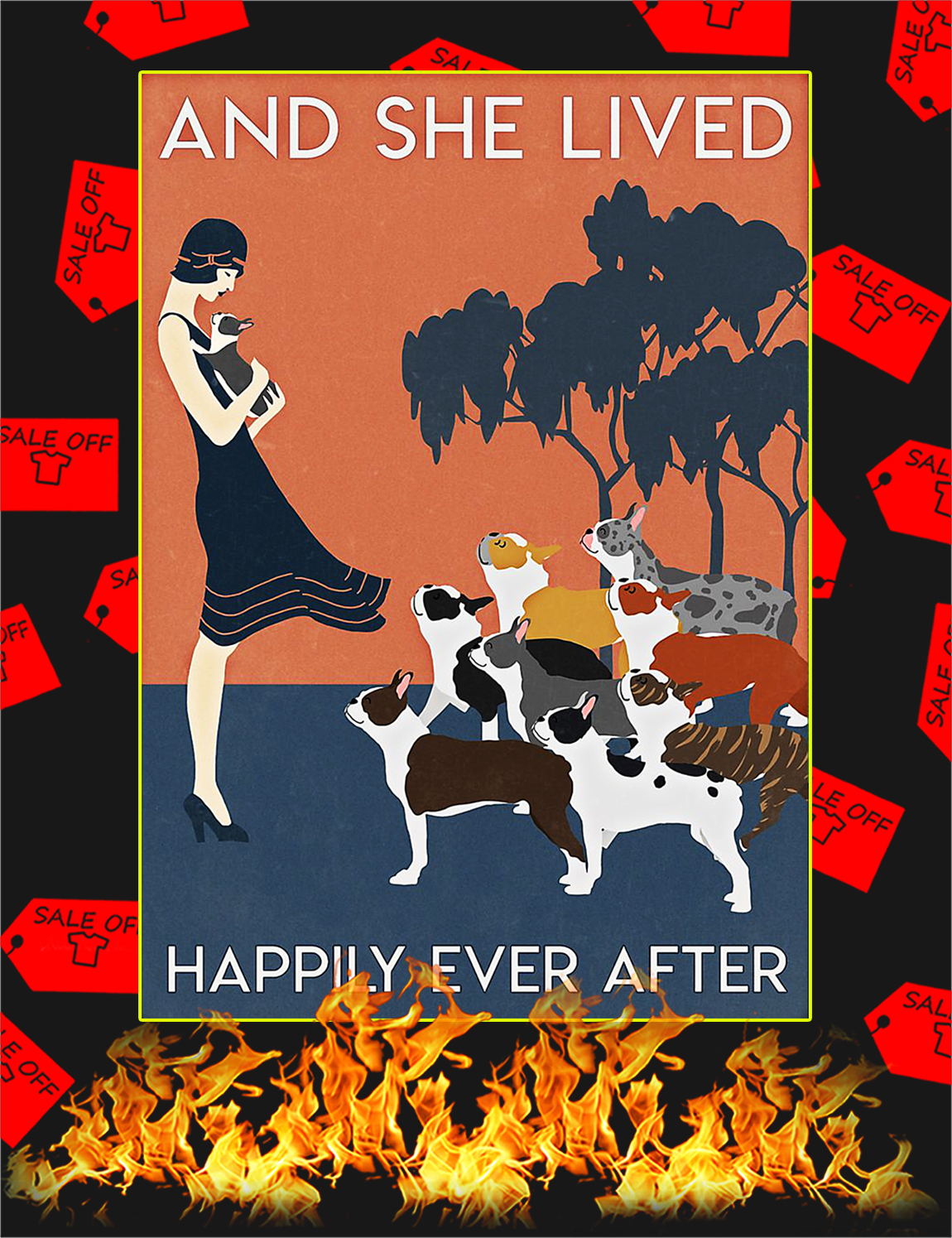Boston terrier And she lived happily ever after poster - A3