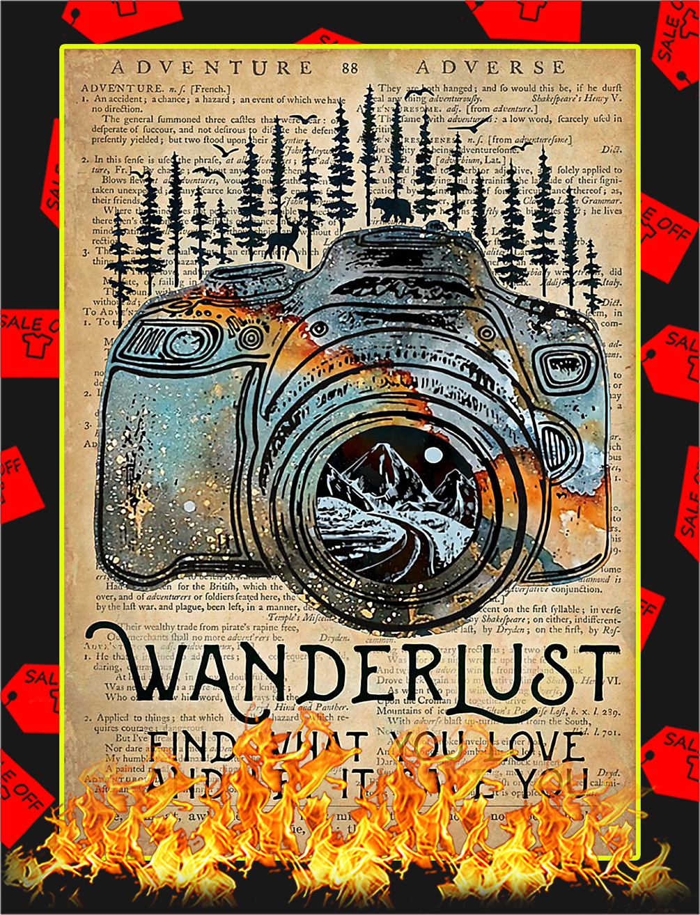 Camera Wanderlust find what you love poster - A4