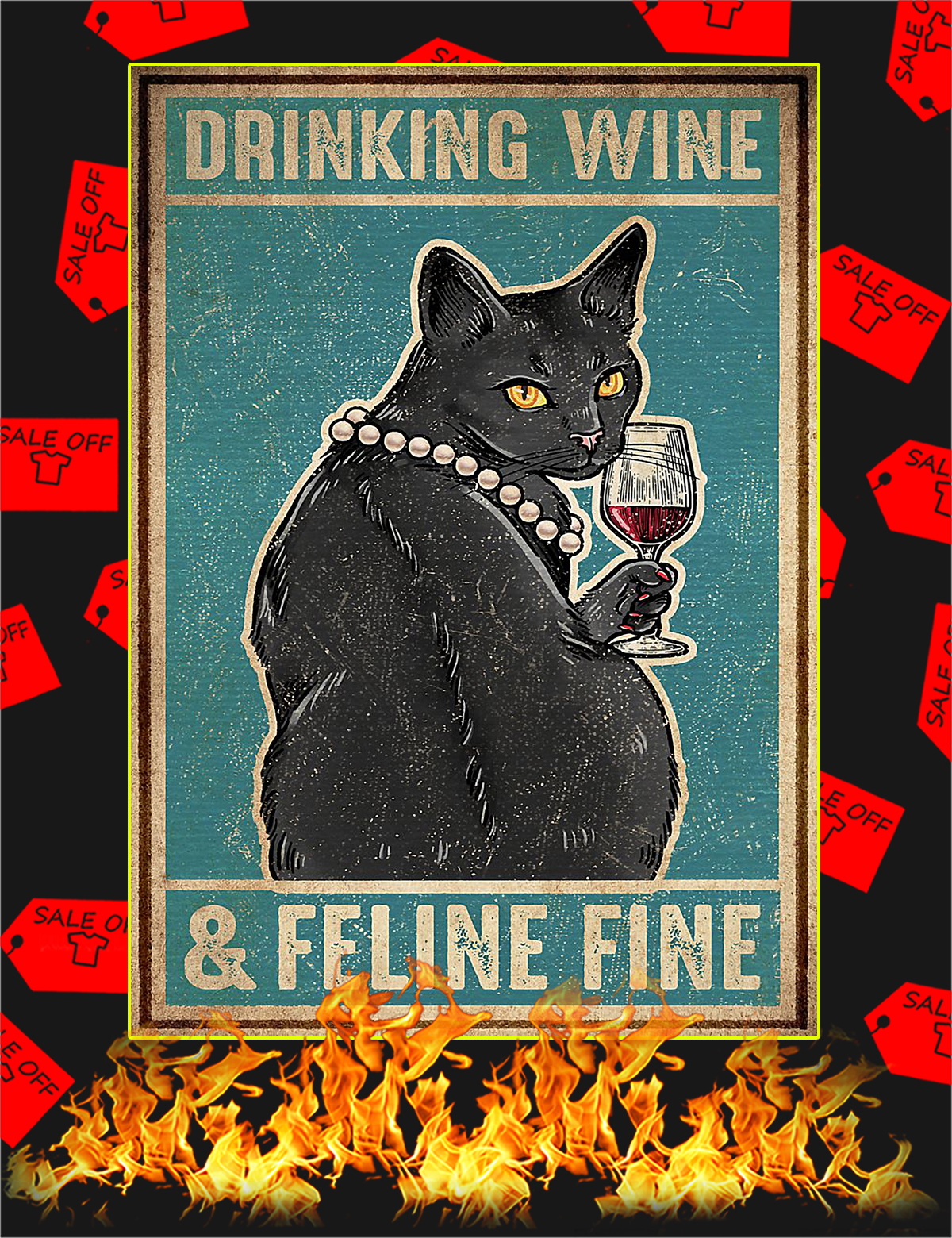 Cat Drinking wine and feline fine poster - A4