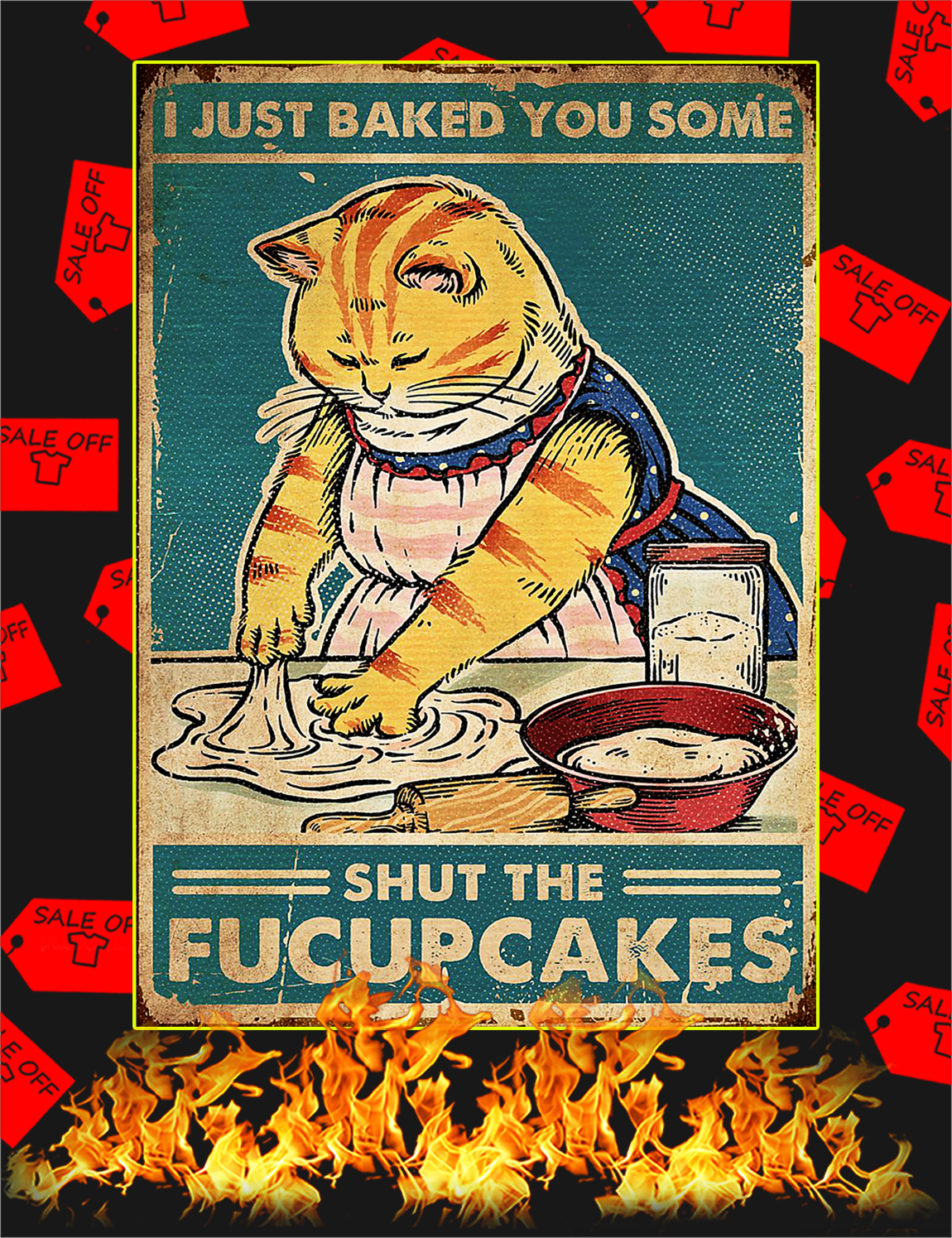 Cat I just baked you some poster - A3