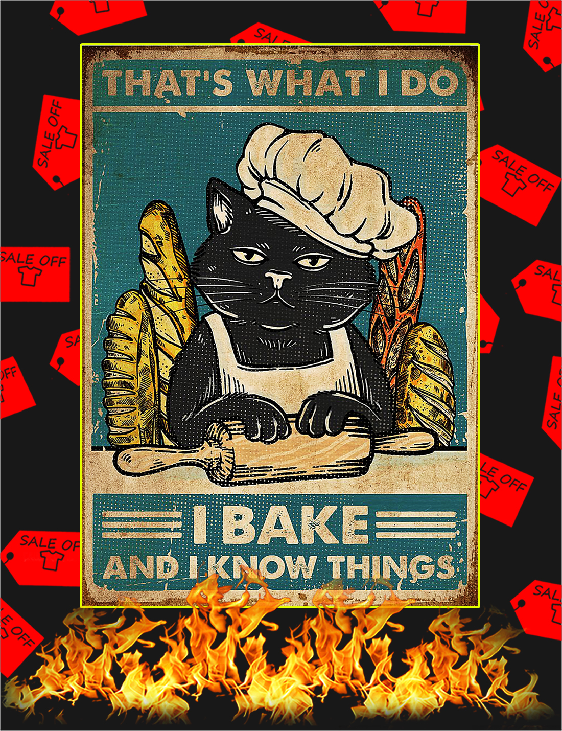 Cat That's what I do I bake and I know things poster - A4