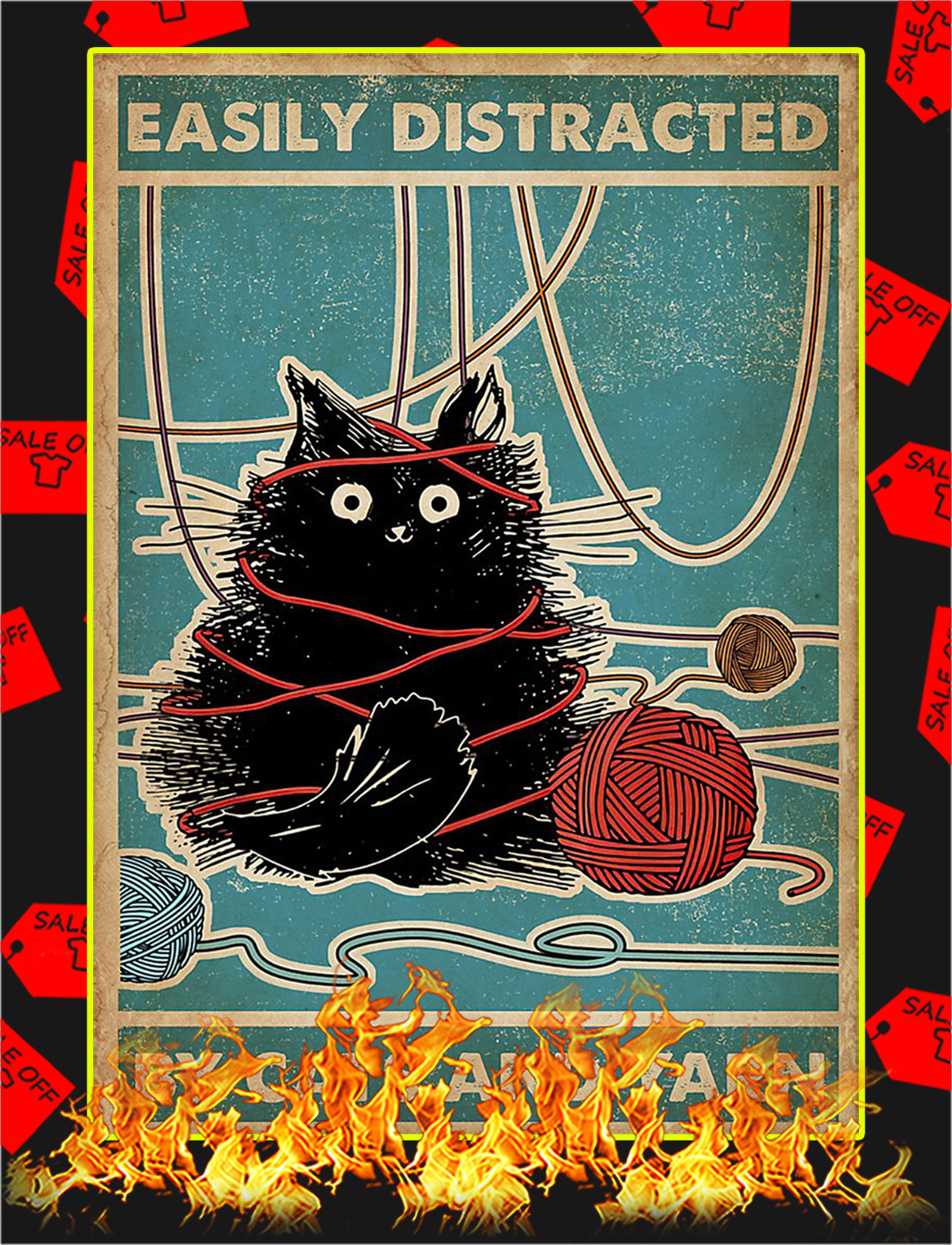 Easily Distracted By Cats And Yarn Poster - A1