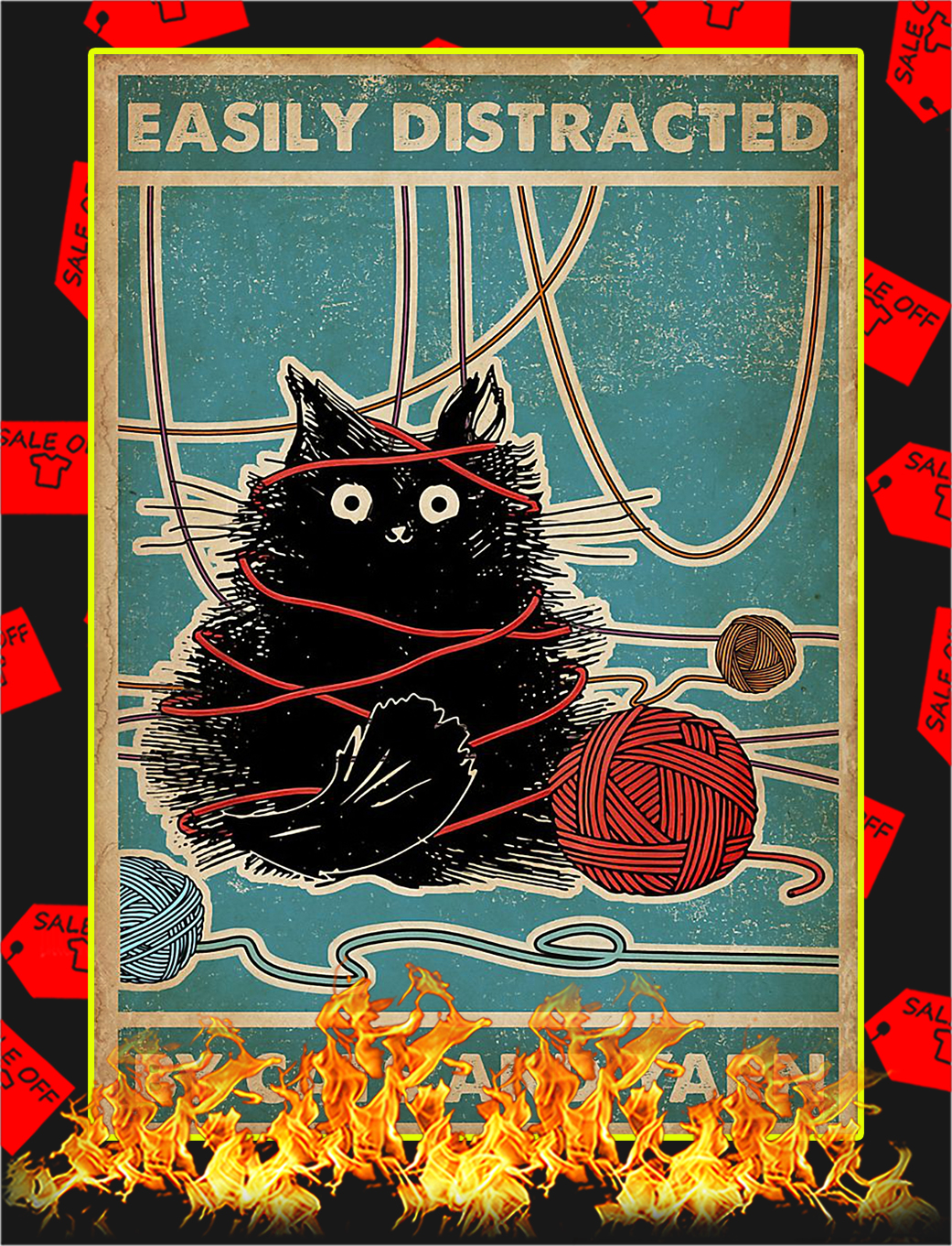 Easily Distracted By Cats And Yarn Poster - A3