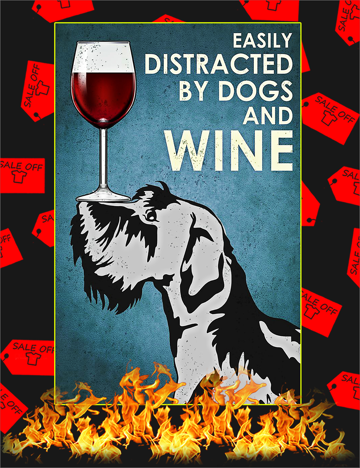 Easily distracted by Scottish terrier dogs and wine poster - A2