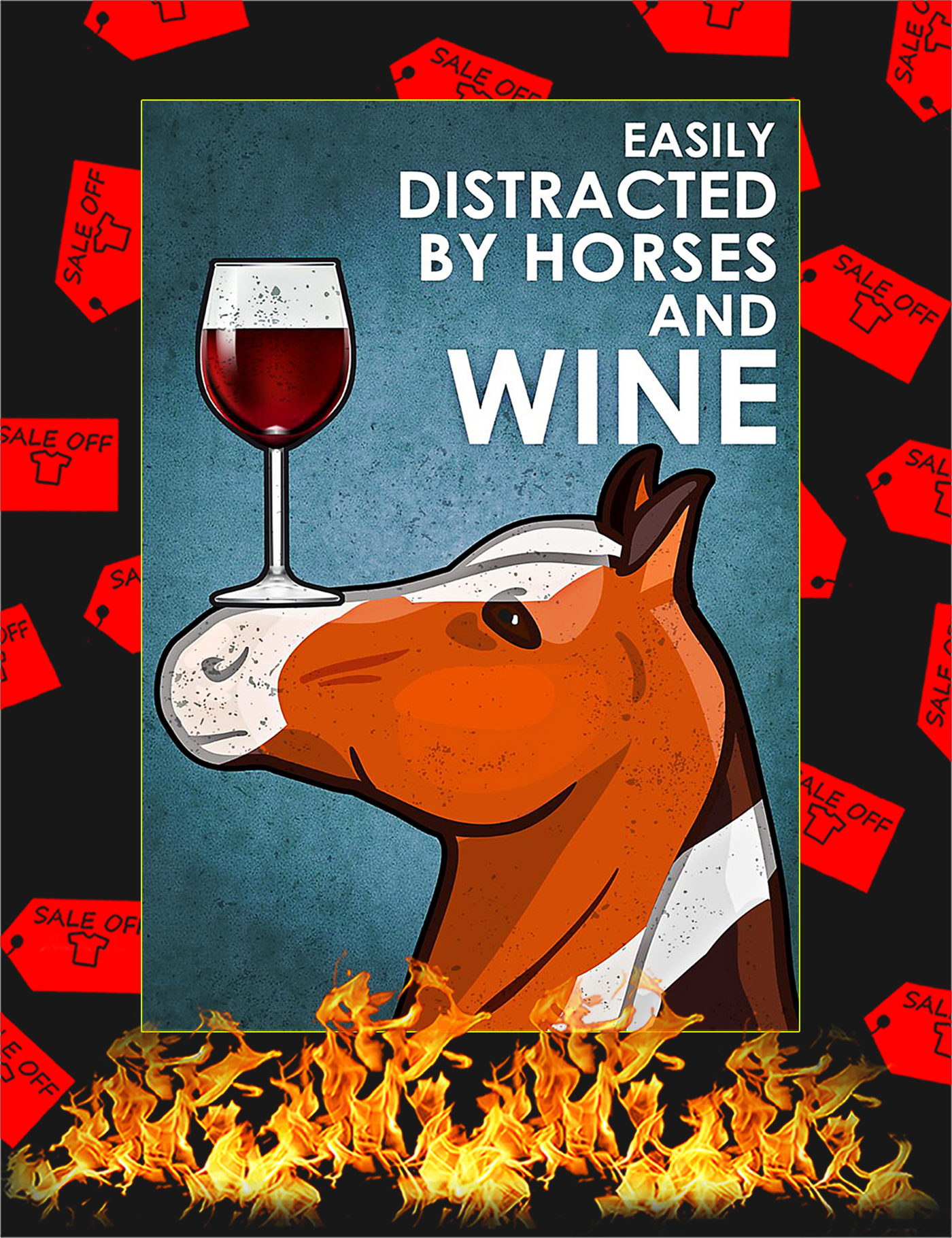 Easily distracted by horses and wine poster - A1