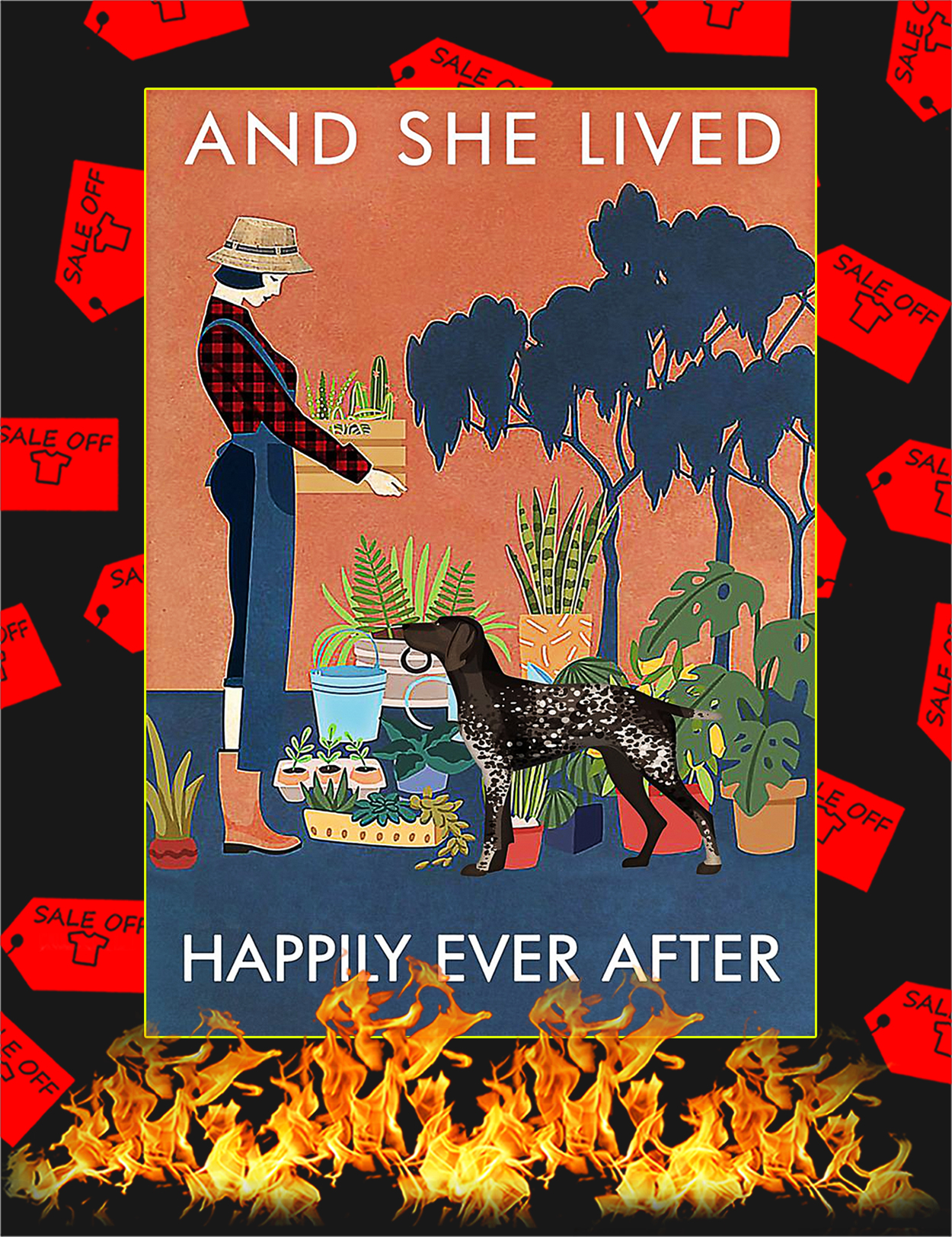 German Shorthaired Pointer And she lived happily ever after poster - A3