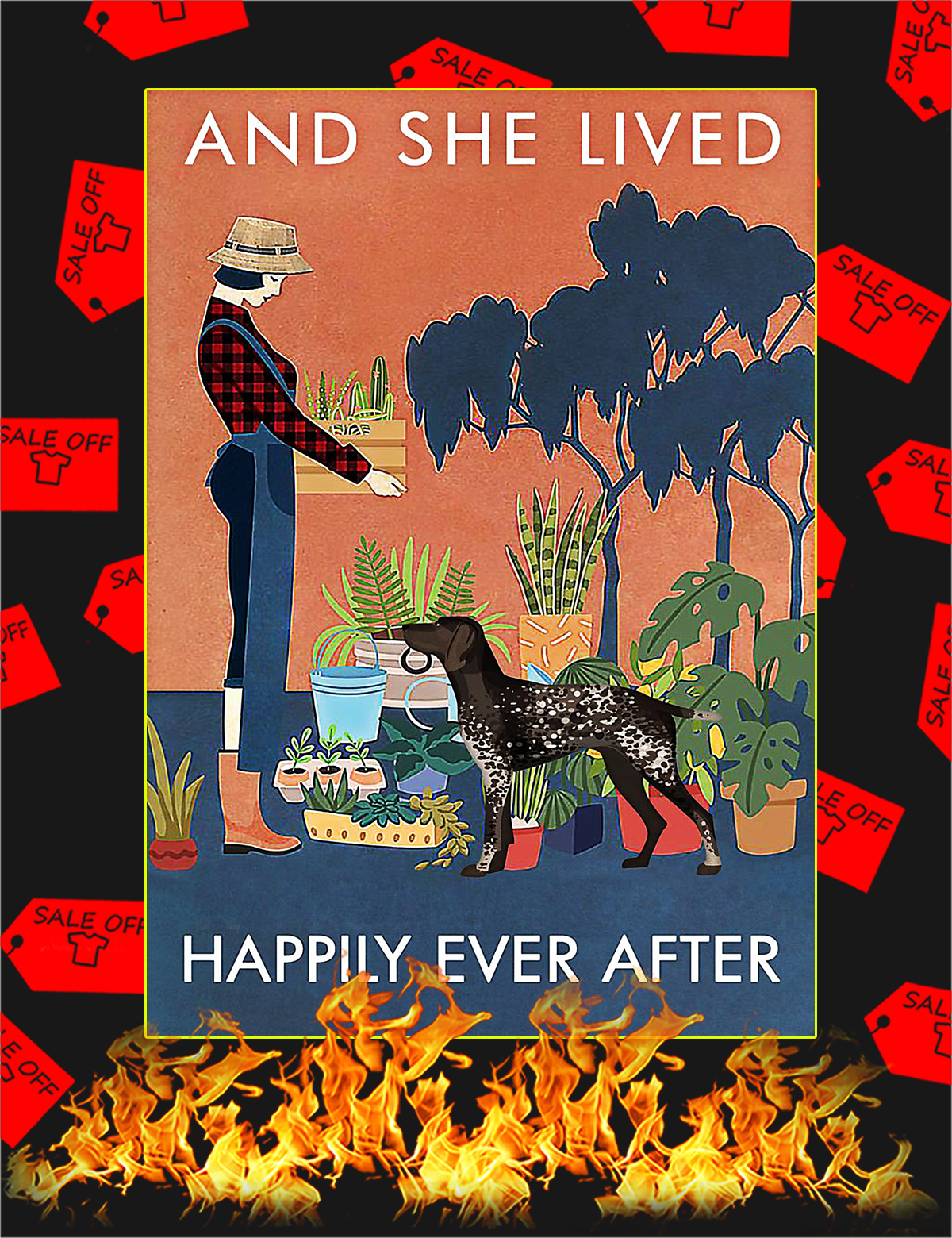 German Shorthaired Pointer And she lived happily ever after poster - A4