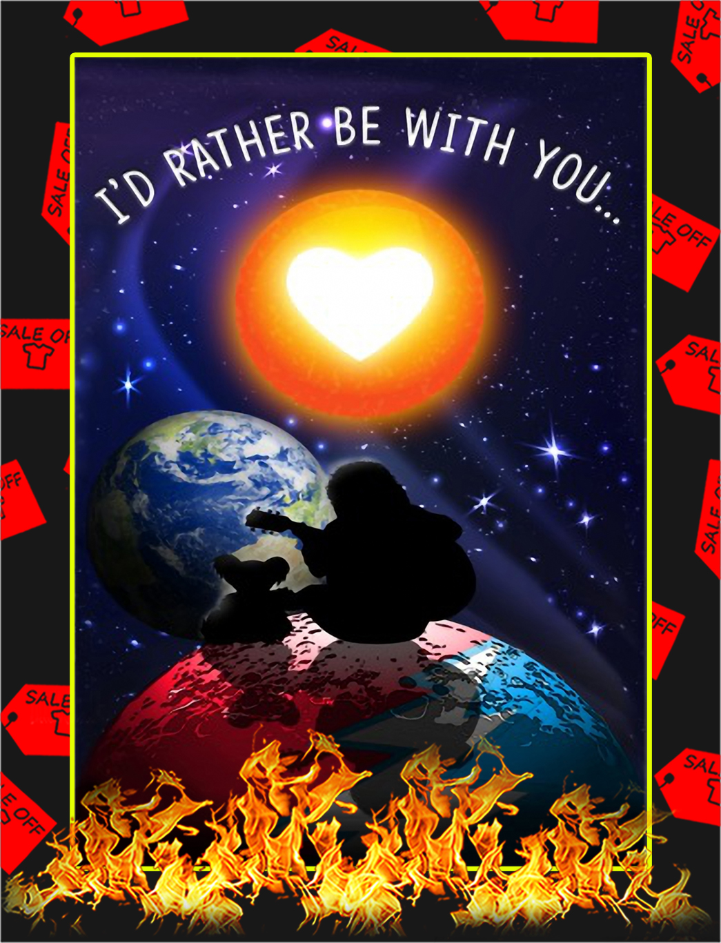 I'd rather be with you poster - A4