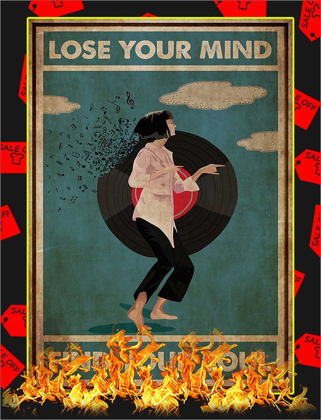 Mia wallace lose your mind find your soul poster - A2