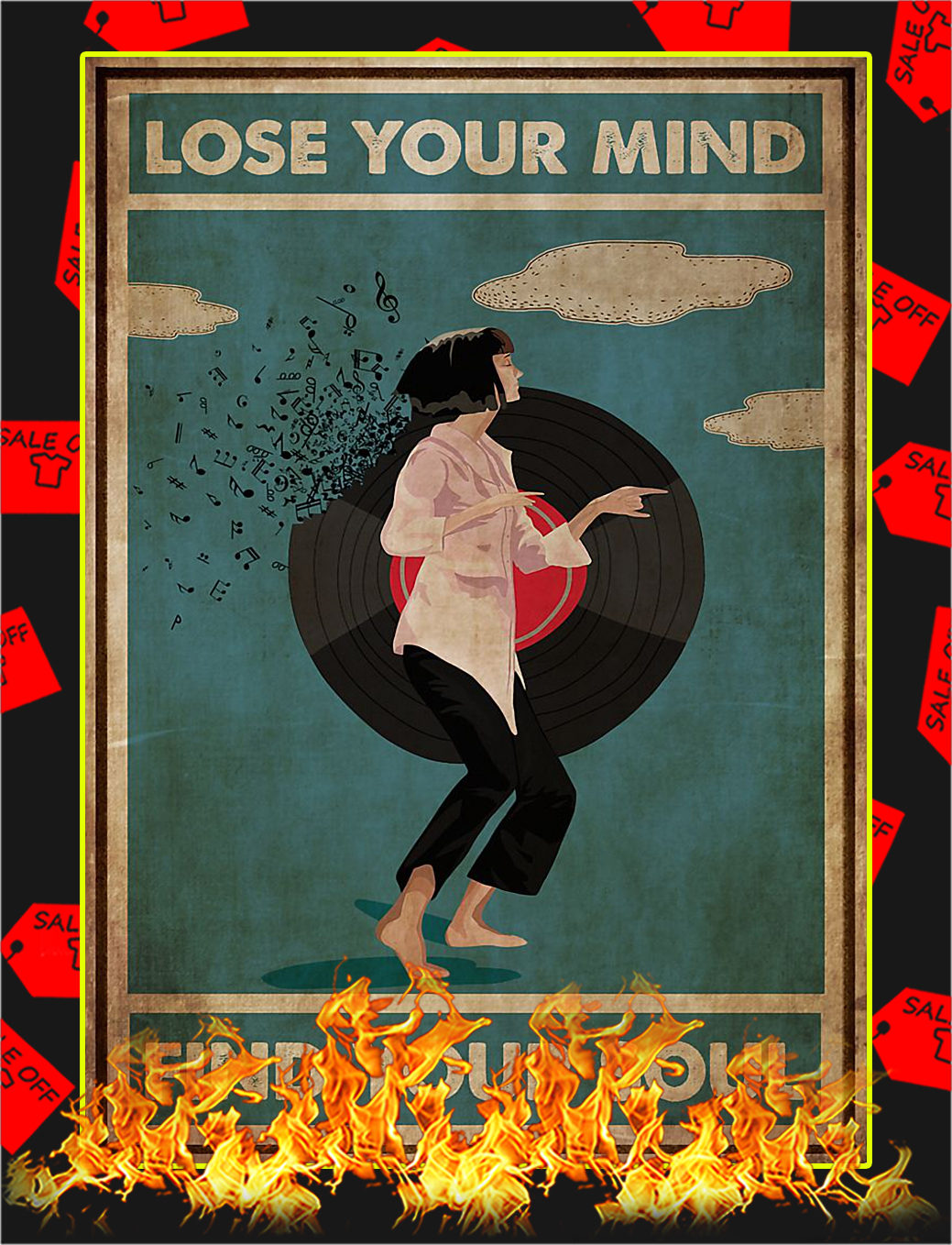 Mia wallace lose your mind find your soul poster