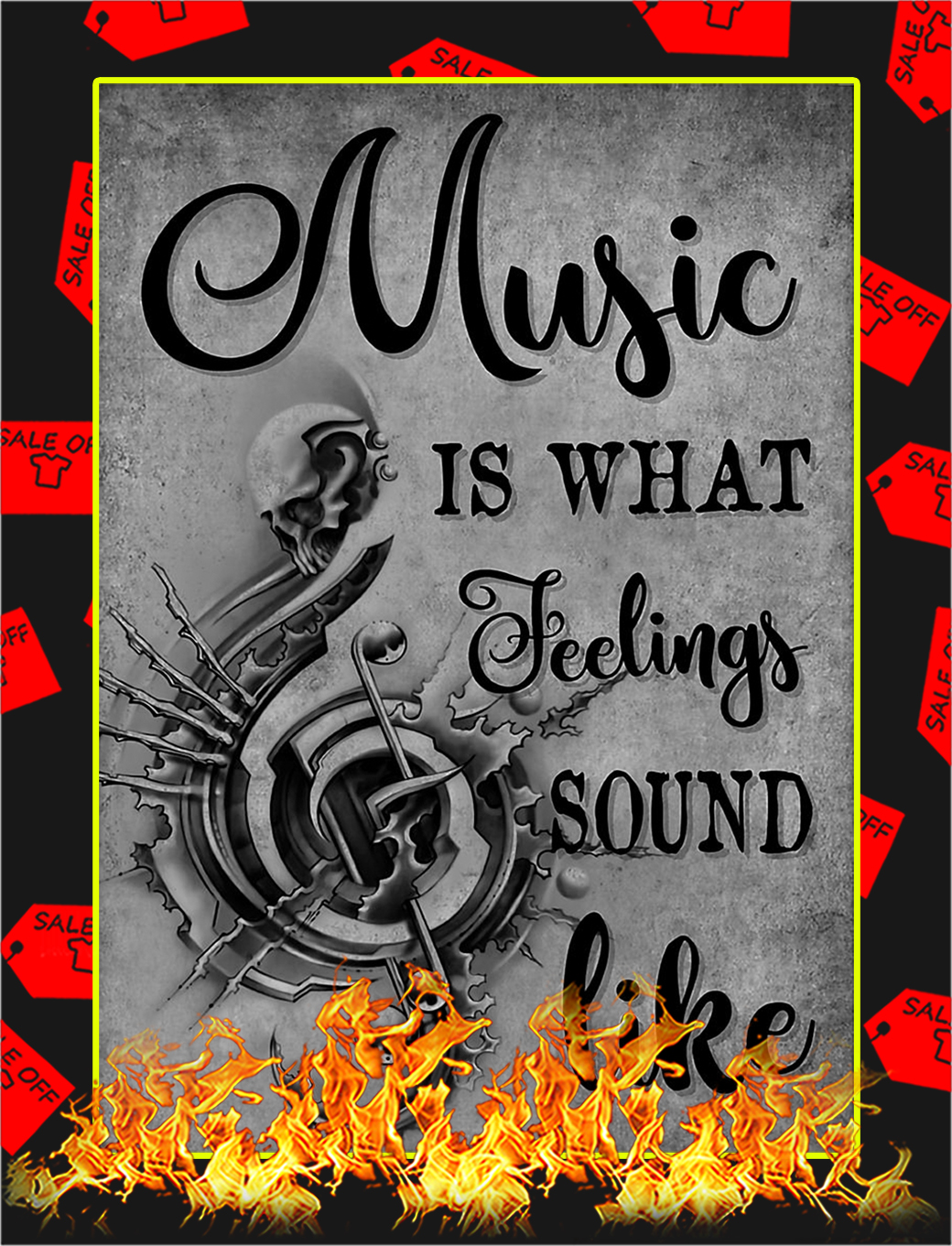 Music is what feeling sound like poster - A3