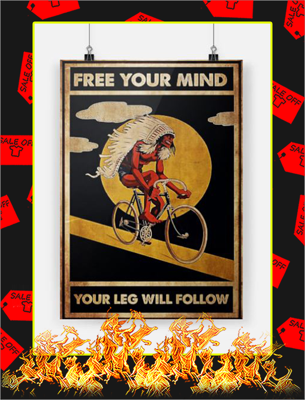 Native american biking free your mind your leg will follow poster - A3