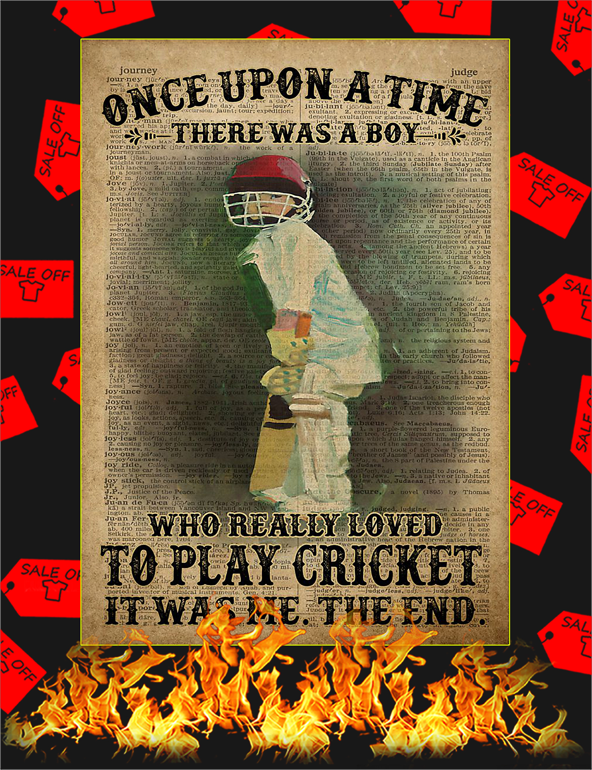 Once upon a time there was a boy who really loved to play cricket Poster - A4