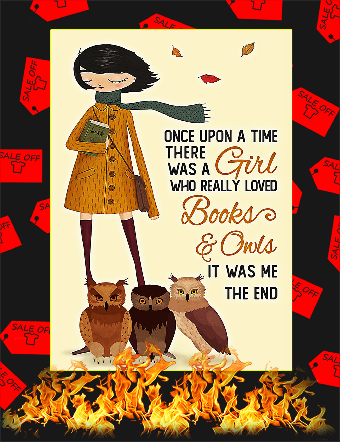 Once upon a time there was a girl who really loved books and owls poster - A4