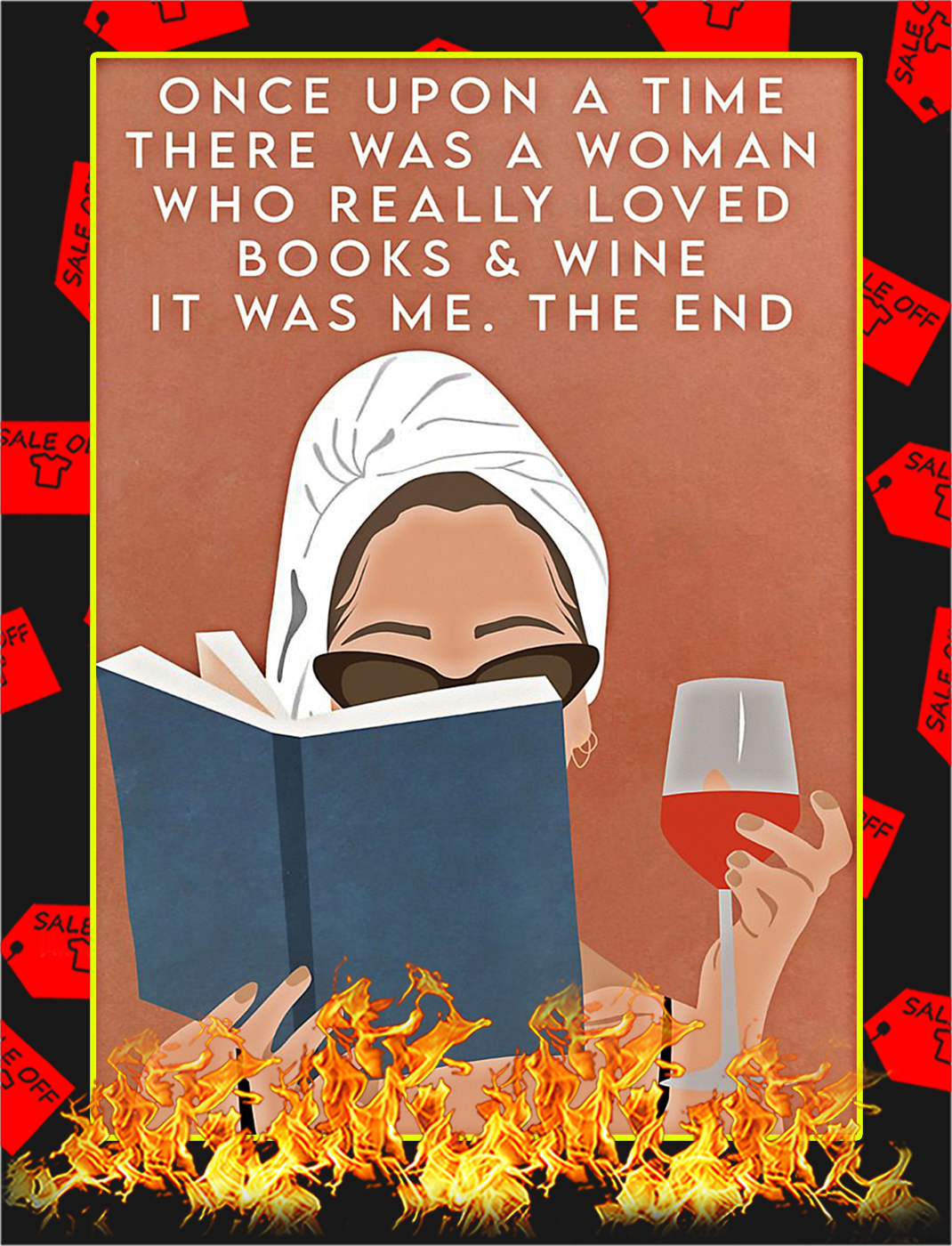 Once upon a time there was a woman loved books and wine poster - A4