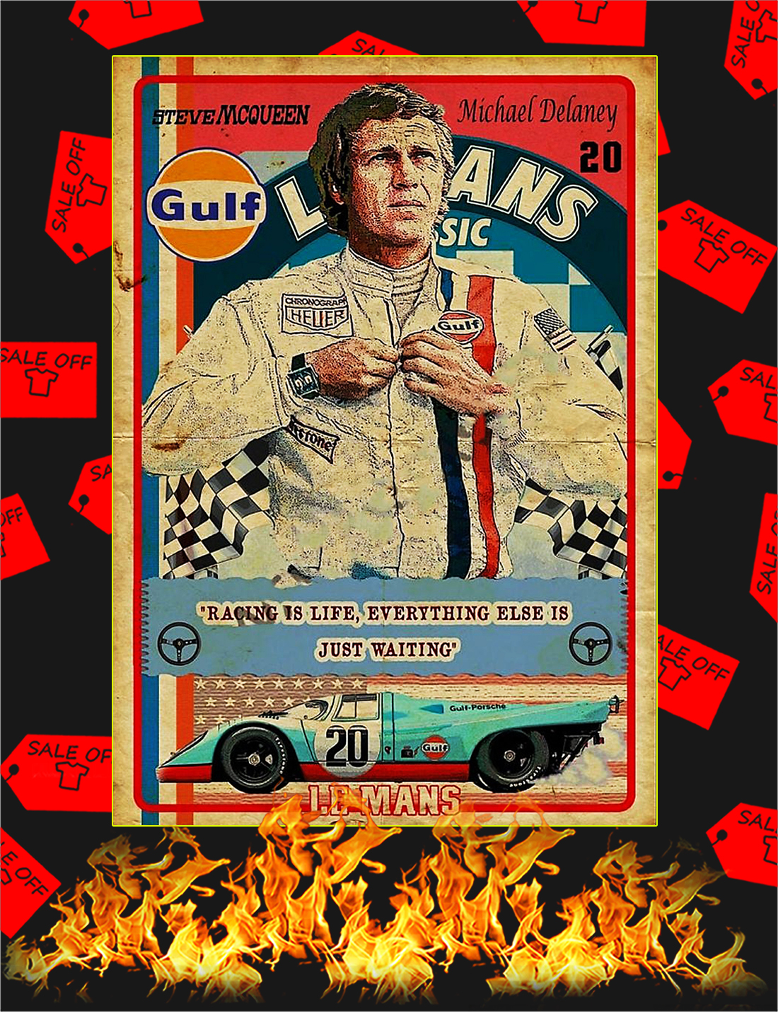 Racing is life everything else is just waiting Steve Mcqueen Poster - A4