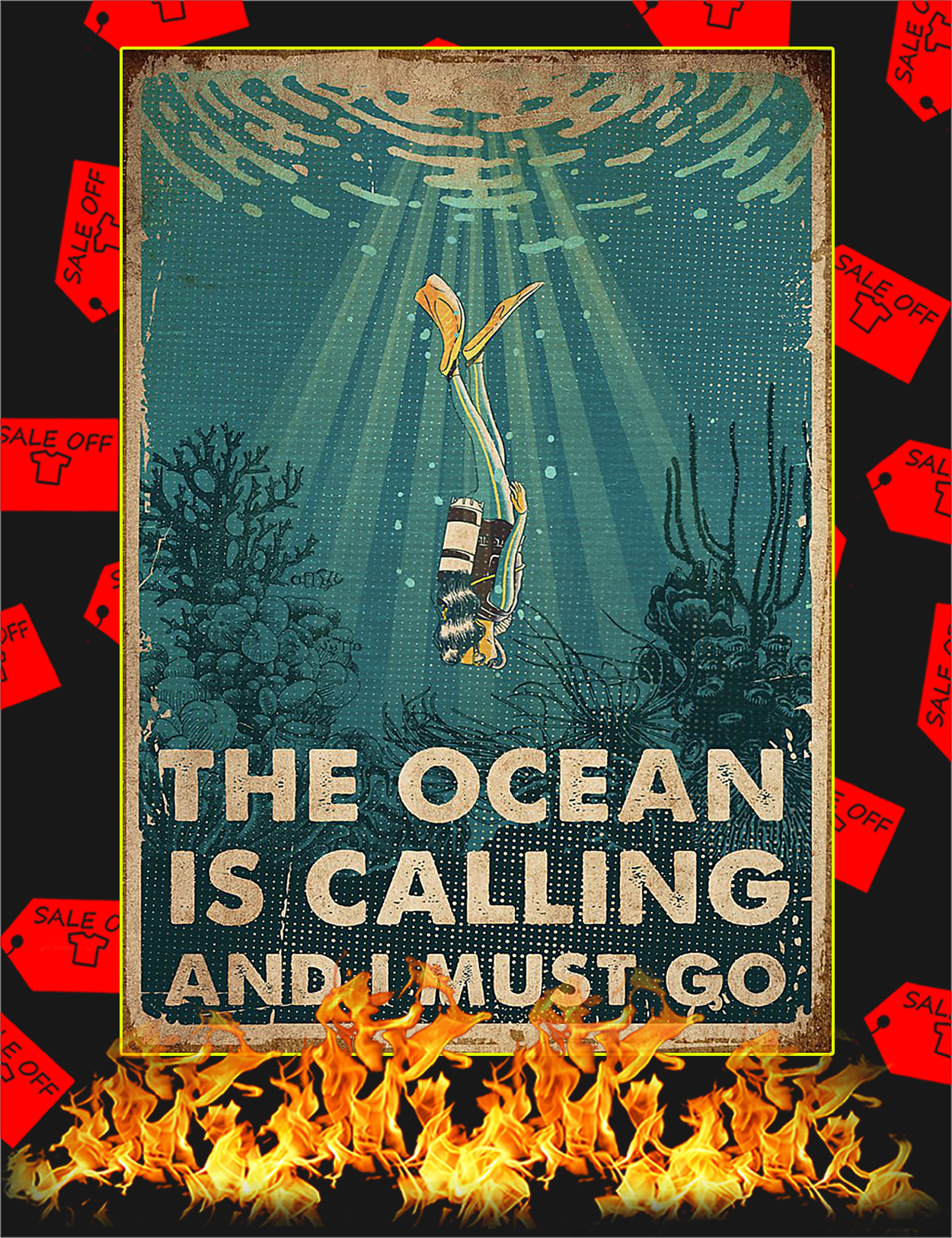 Scuba the ocean is calling and I must go poster - A2