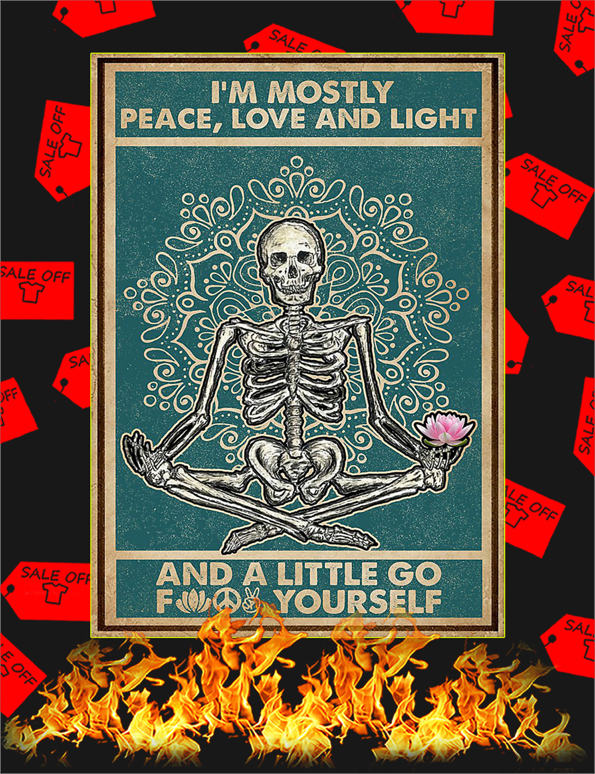 Skeleton yoga I'm mostly peace love and light poster - A1