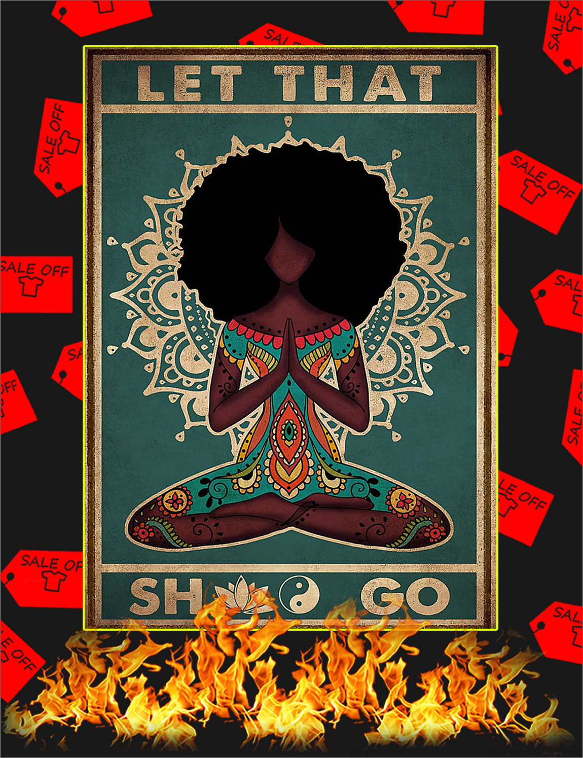 Yoga let that shit go poster - A3
