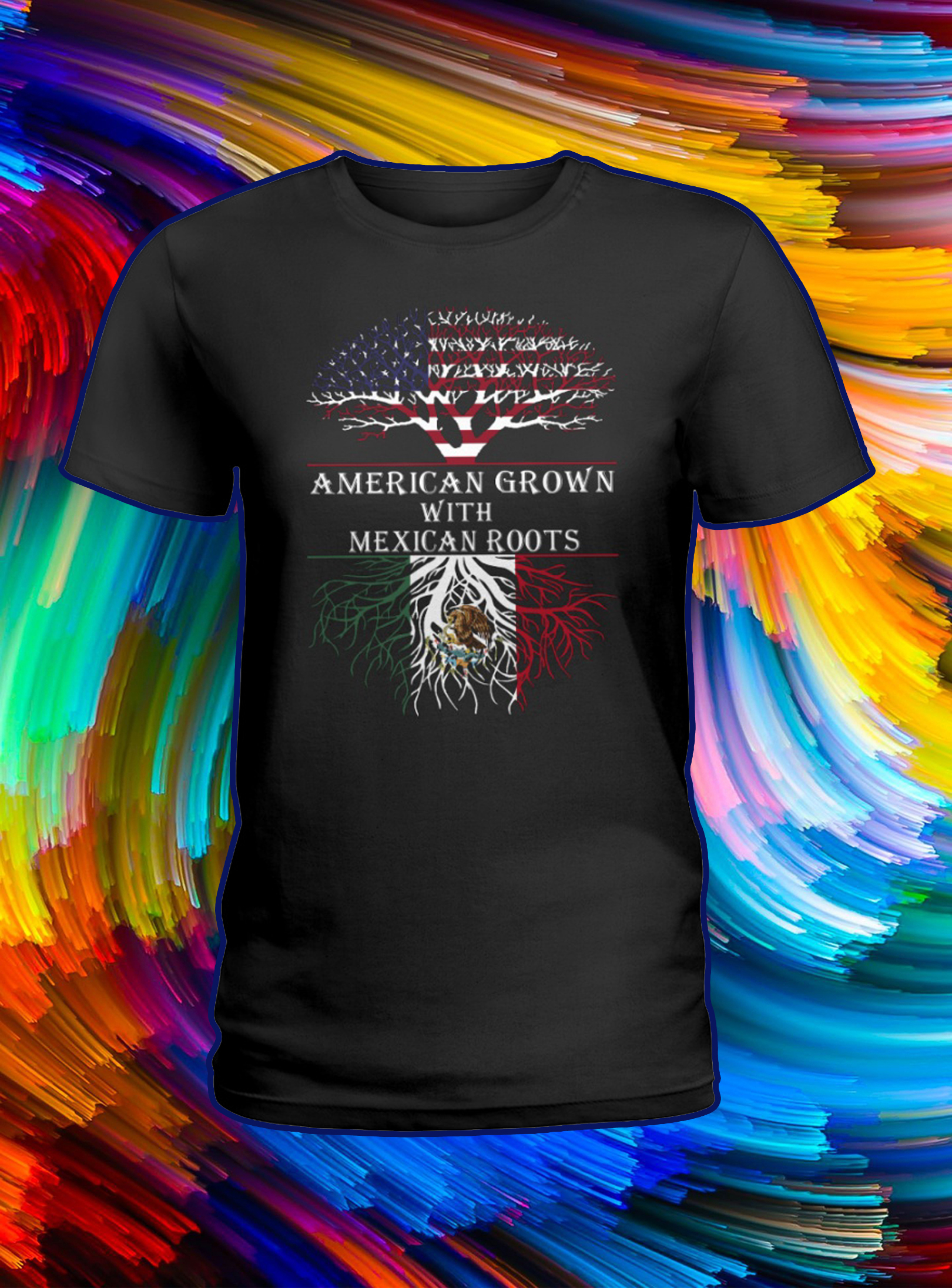 American grown with mexican roots lady shirt