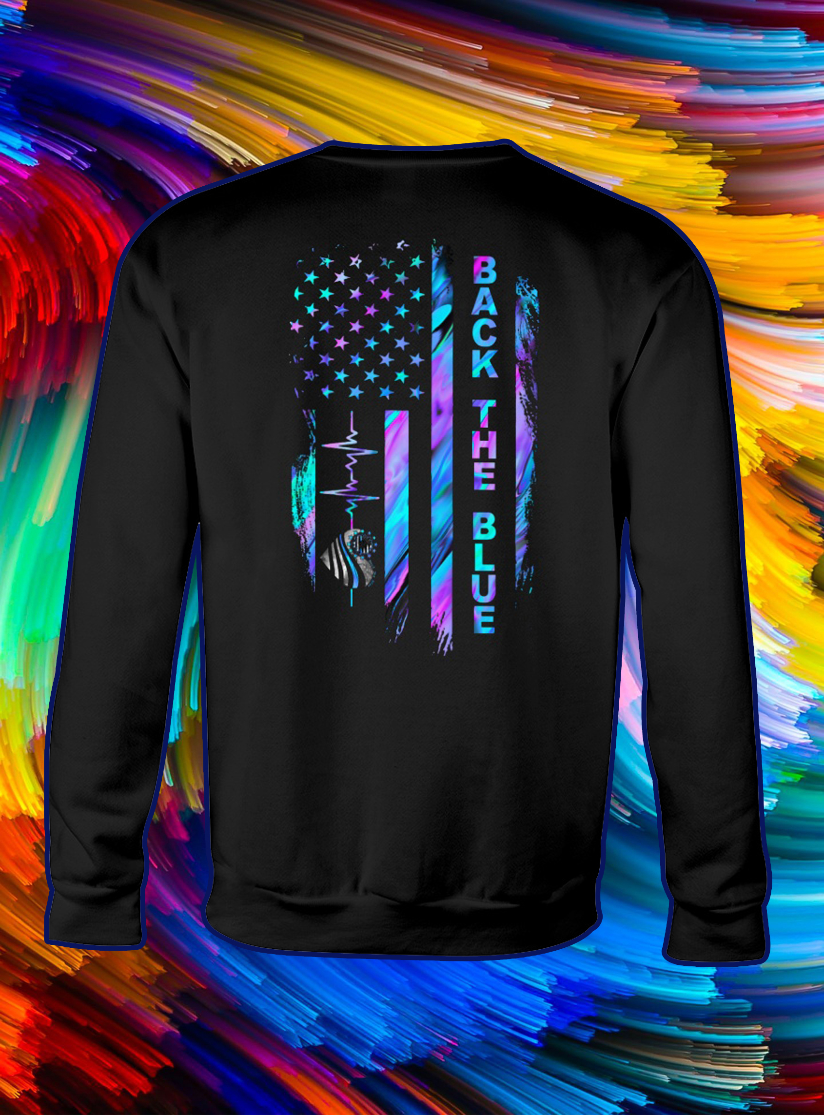 Back the blue heartbeat american flag independence day sweatshirt