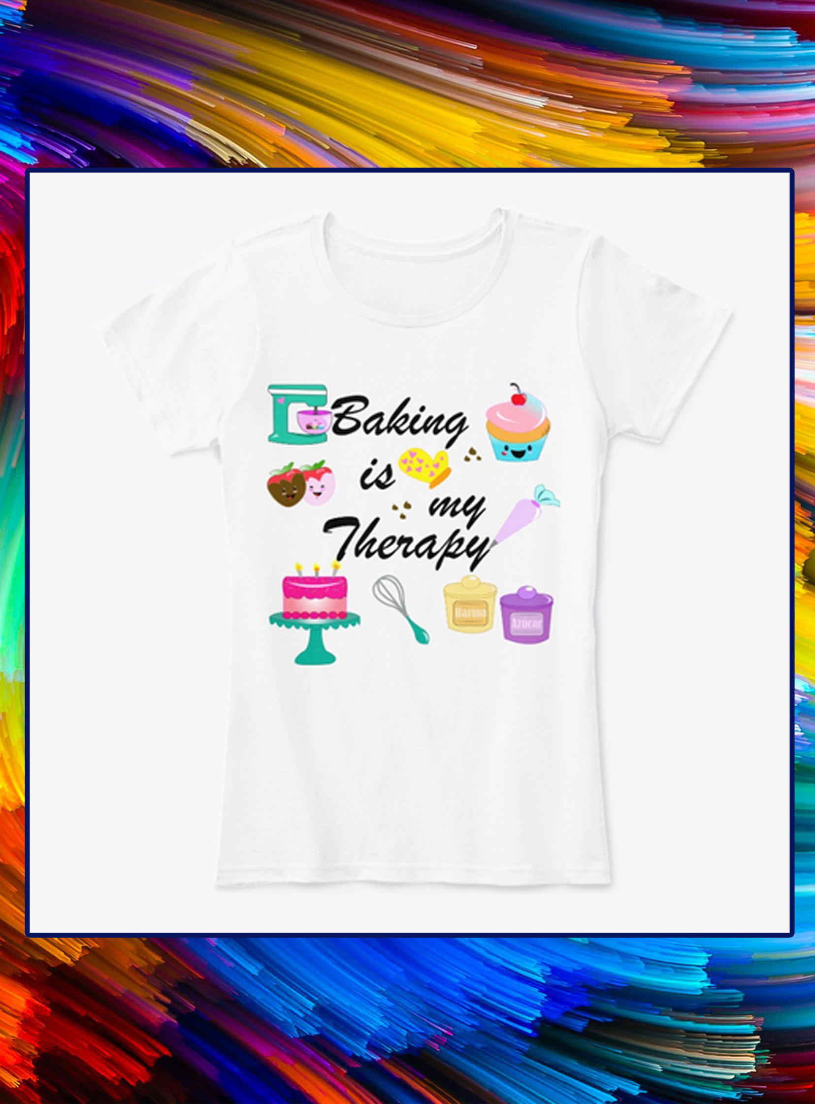 Baking is my therapy lady shirt
