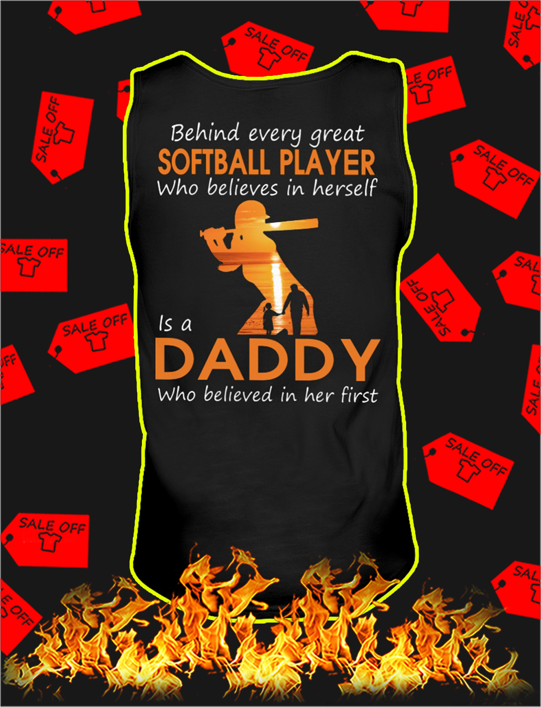 Behind every great softball player who believes in herself is a daddy tank top
