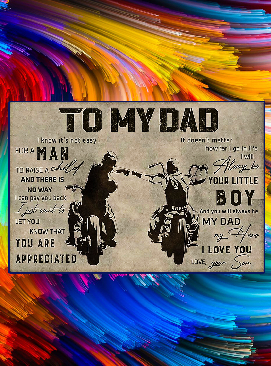 Biker to my dad your son poster - A4