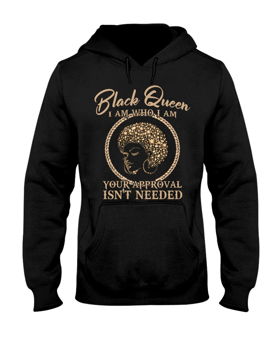 Black queen I am who I am your approval isn't needed
