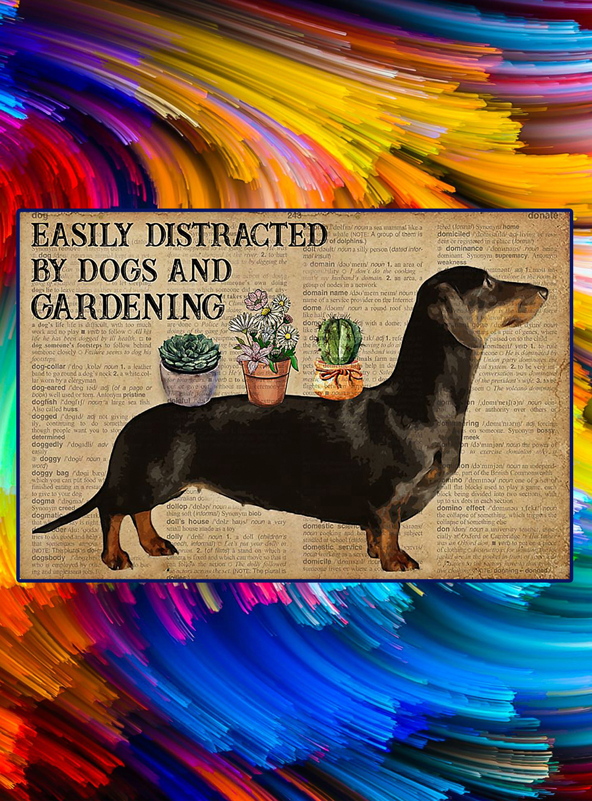 Dictionary easily distracted by dogs and gardening poster