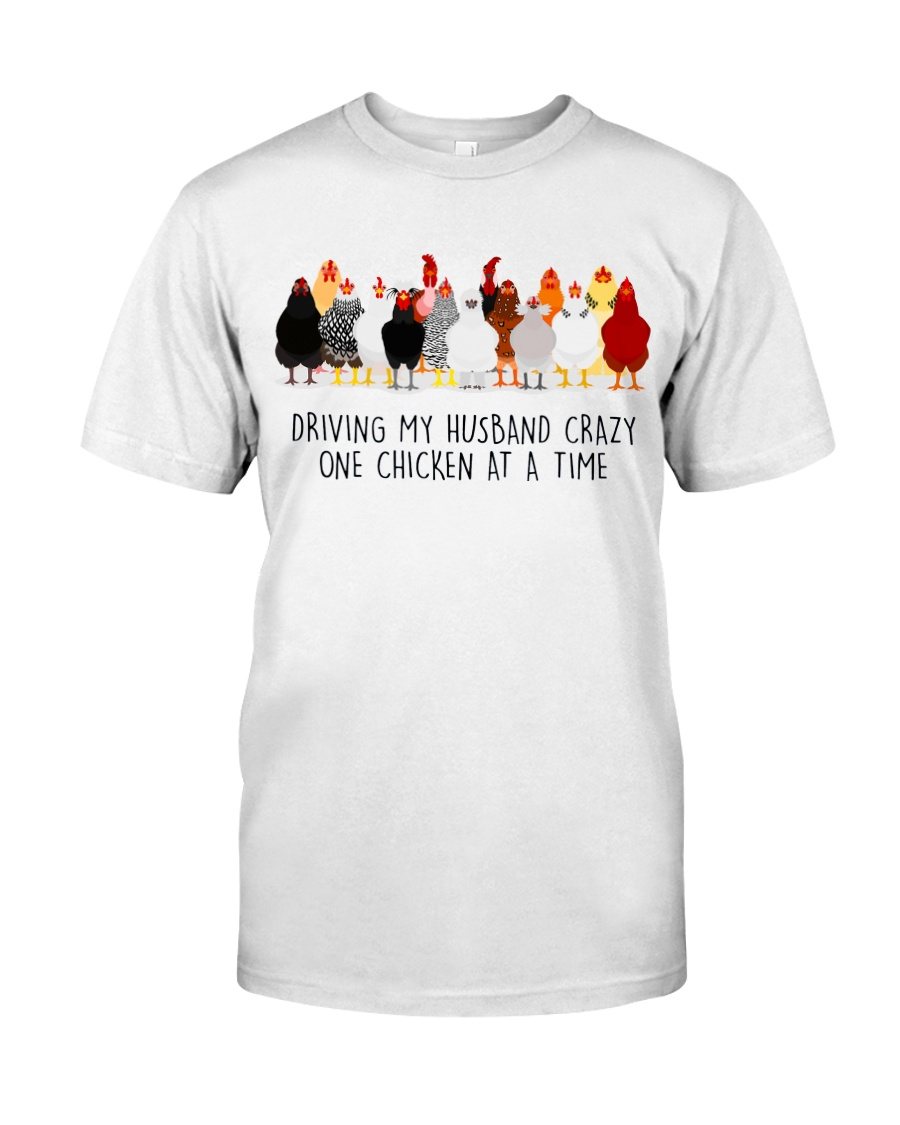Dribing my husband crazy one chicken at a time shirt