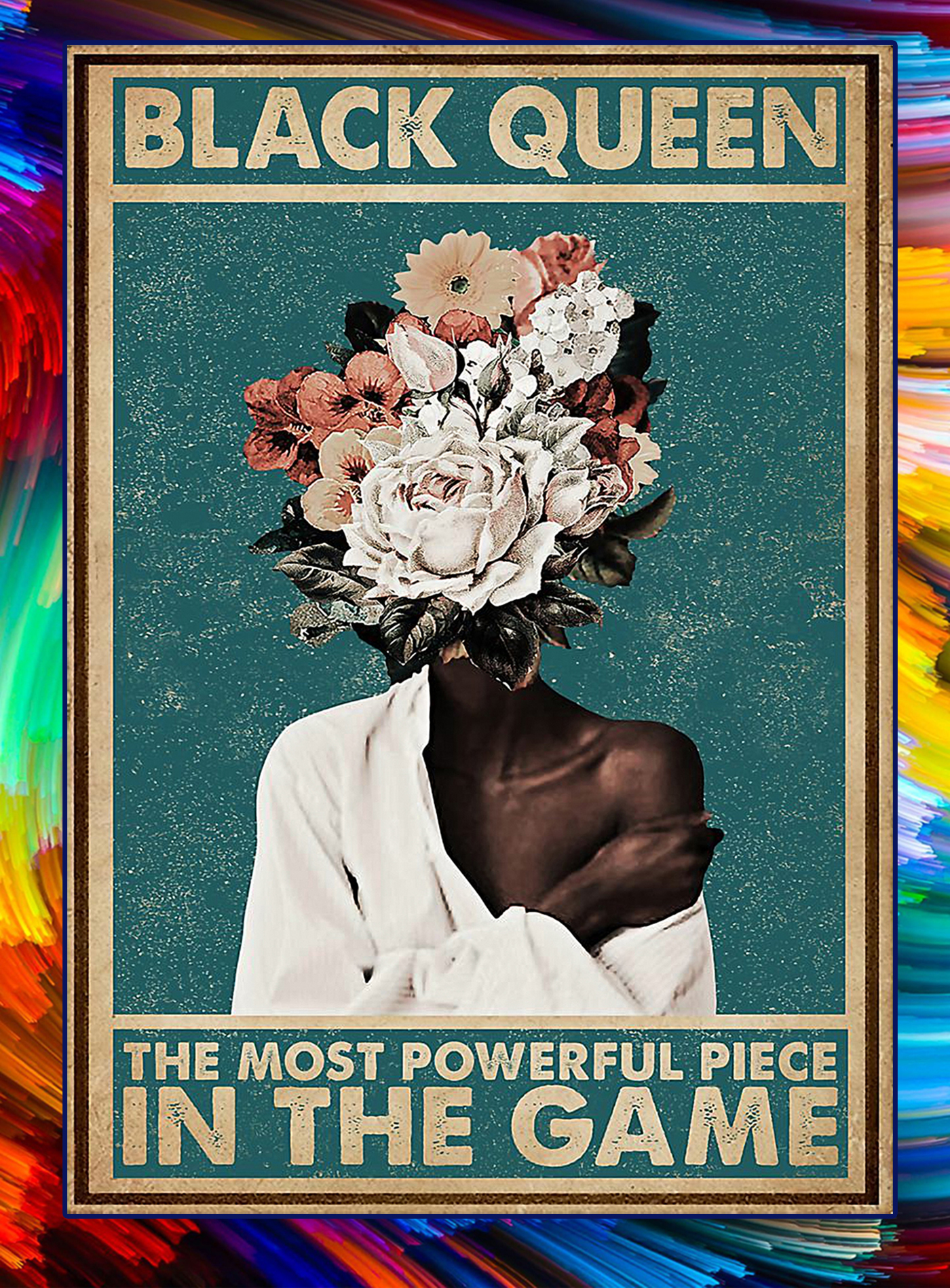 Flower black queen the most powerful piece in the game poster - A1