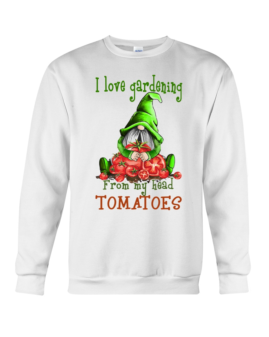 Gnomie I love gardening from my head tomatoes