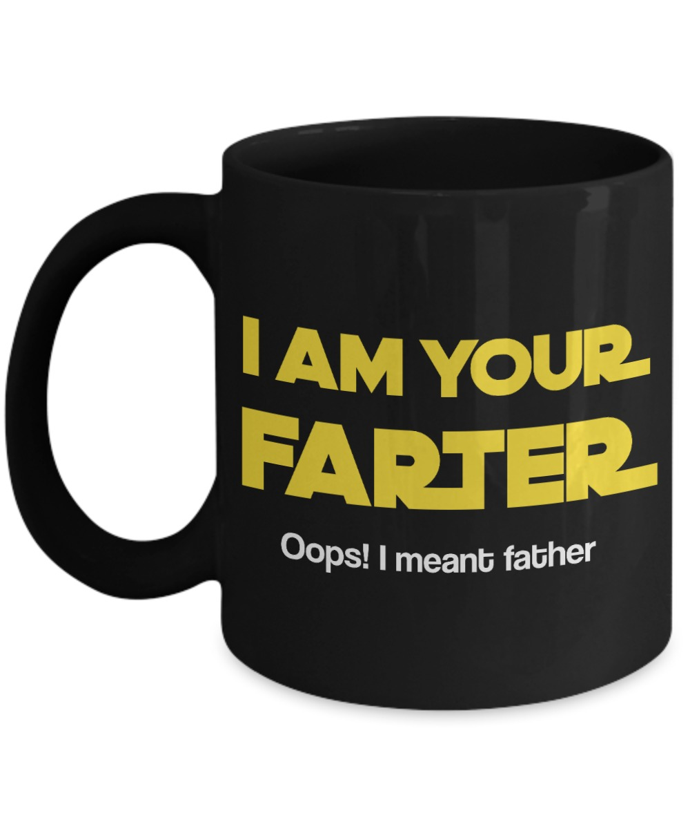 I am your farther oops i meant father mug