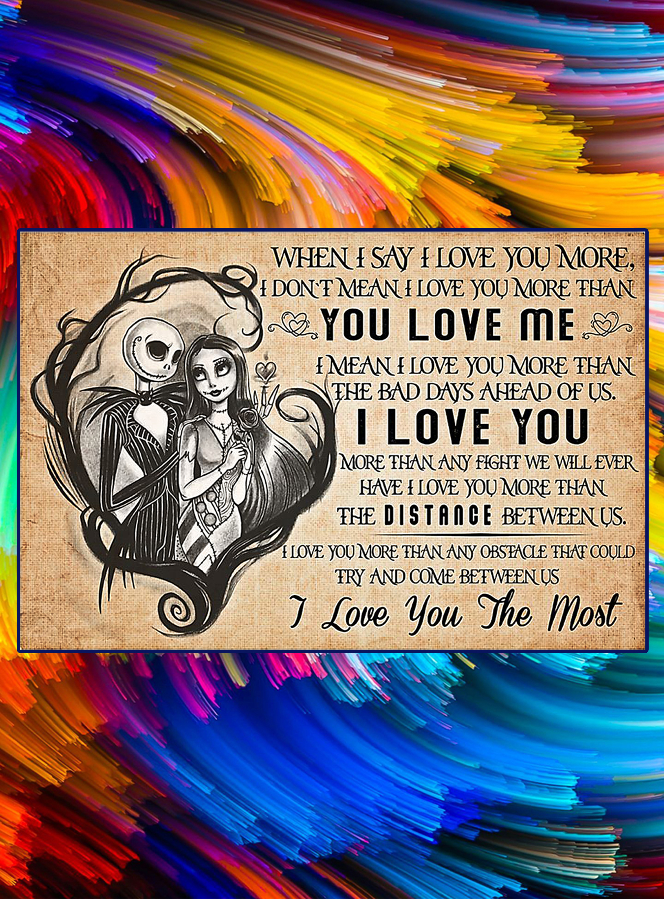 Jack and sally when I say I love you more poster - A3